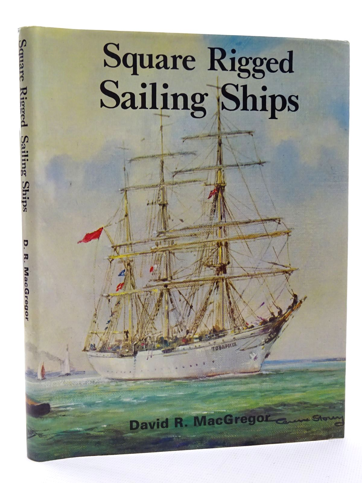 Photo of SQUARE RIGGED SAILING SHIPS written by MacGregor, David R. published by Argus Books (STOCK CODE: 2124219)  for sale by Stella & Rose's Books