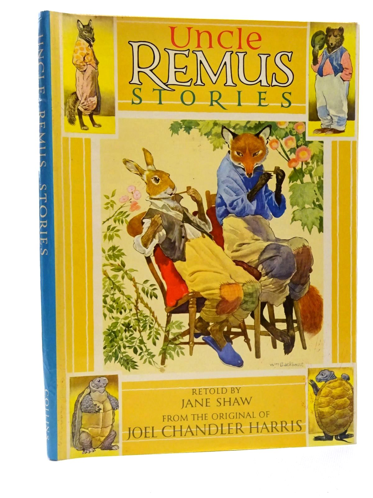 Photo of UNCLE REMUS STORIES written by Harris, Joel Chandler<br />Shaw, Jane illustrated by Backhouse, William published by Collins (STOCK CODE: 2124245)  for sale by Stella & Rose's Books