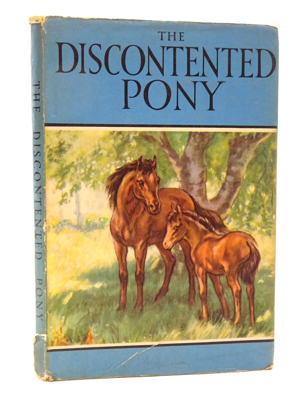 Photo of THE DISCONTENTED PONY written by Barr, Noel illustrated by Hickling, P.B. published by Wills & Hepworth Ltd. (STOCK CODE: 2124337)  for sale by Stella & Rose's Books