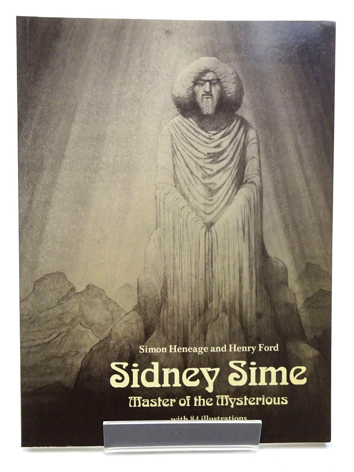 Photo of SIDNEY SIME MASTER OF THE MYSTERIOUS written by Heneage, Simon<br />Ford, Henry illustrated by Sime, Sidney published by Thames and Hudson (STOCK CODE: 2124404)  for sale by Stella & Rose's Books