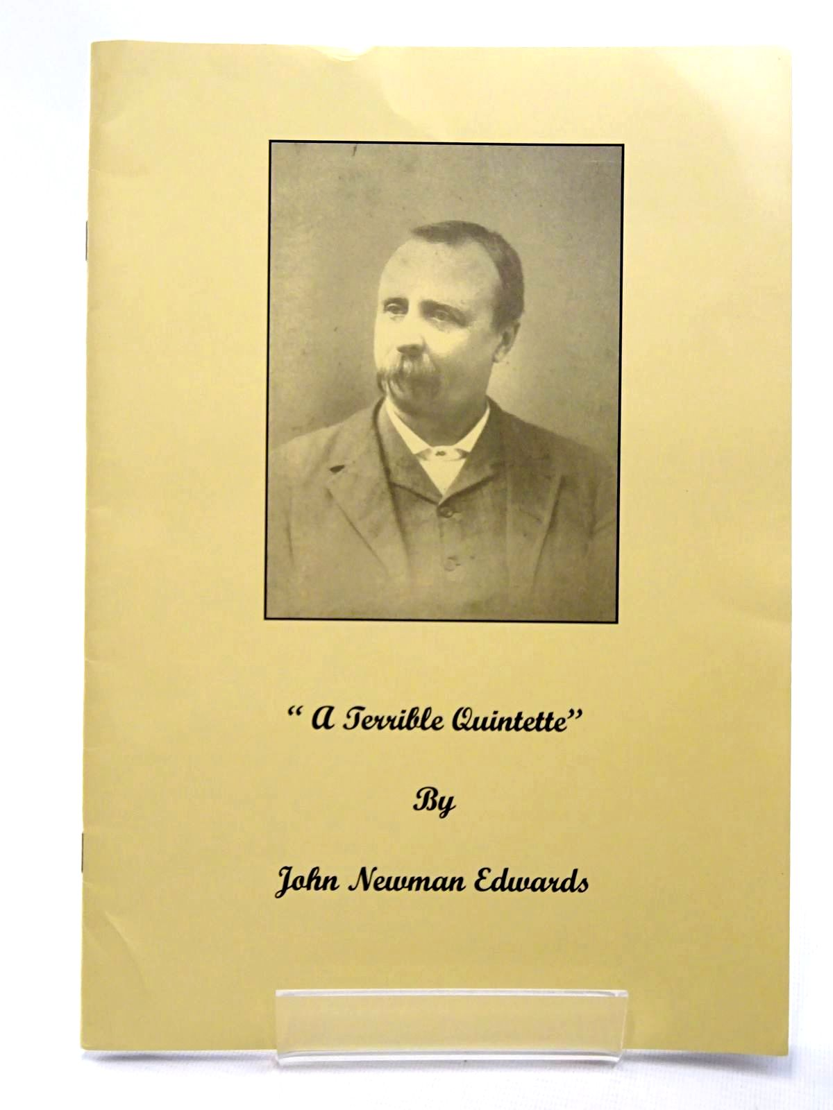 Photo of A TERRIBLE QUINTETTE written by Edwards, John Newman published by The English Westerners' Society, Hurstwood Enterprises Limited (STOCK CODE: 2124525)  for sale by Stella & Rose's Books