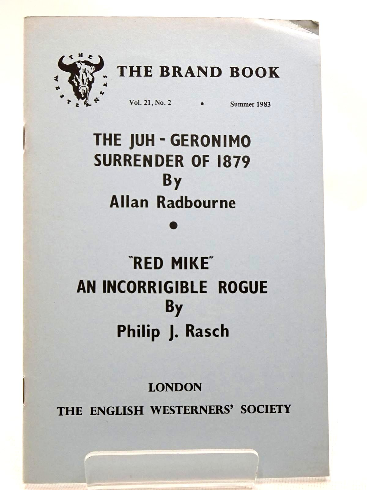 Photo of THE JUH - GERONIMO SURRENDER OF 1879 written by Radbourne, Allan<br />Rasch, Philip J. published by The English Westerners' Society (STOCK CODE: 2124533)  for sale by Stella & Rose's Books