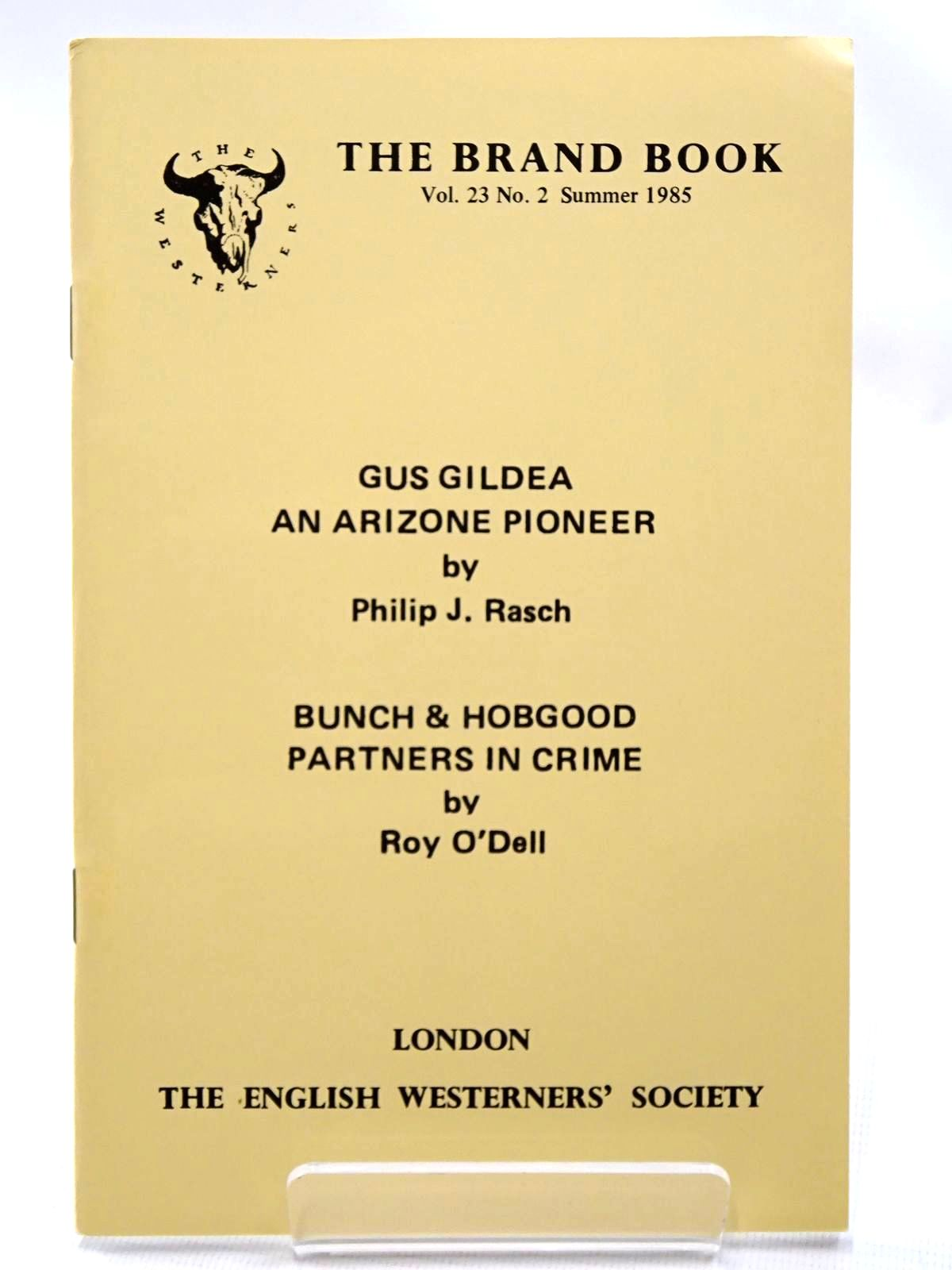 Photo of GUS GILDEA AN ARIZONE PIONEER written by Rasch, Philip J.<br />O'Dell, Roy published by The English Westerners' Society (STOCK CODE: 2124536)  for sale by Stella & Rose's Books