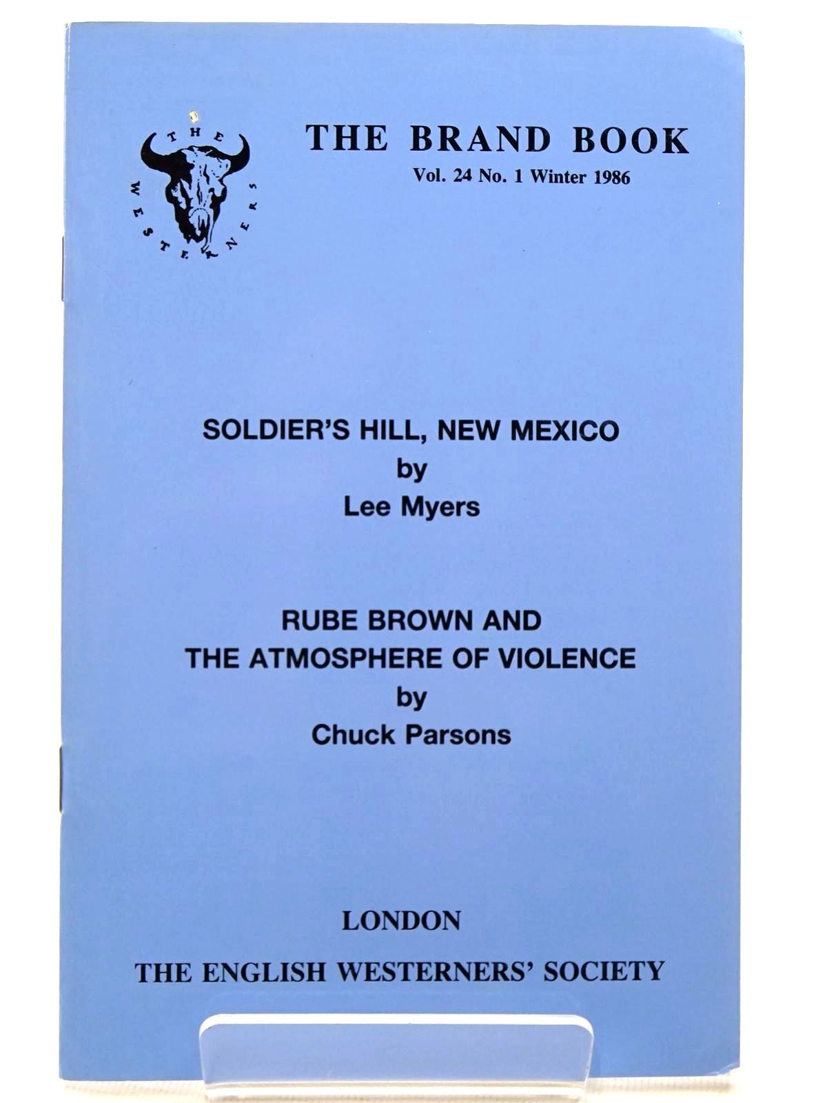 Photo of SOLDIER'S HILL, NEW MEXICO written by Myers, Lee<br />Parsons, Chuck published by The English Westerners' Society (STOCK CODE: 2124537)  for sale by Stella & Rose's Books
