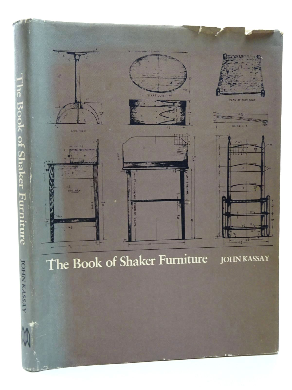 Photo of THE BOOK OF SHAKER FURNITURE written by Kassay, John published by University Of Massachusetts Press (STOCK CODE: 2124565)  for sale by Stella & Rose's Books