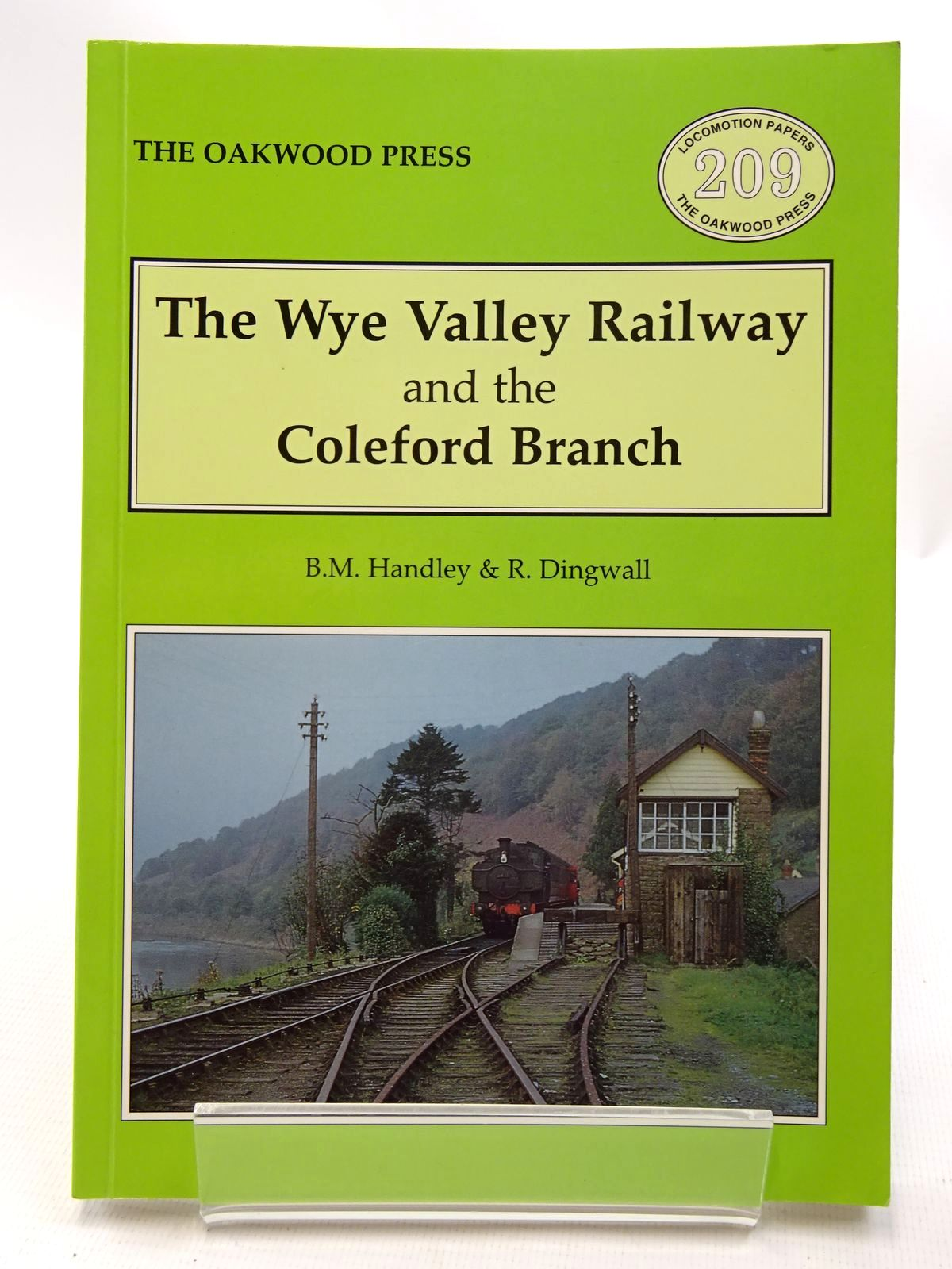 Photo of THE WYE VALLEY RAILWAY AND THE COLEFORD BRANCH written by Handley, Brian M.<br />Dingwall, R. published by The Oakwood Press (STOCK CODE: 2124610)  for sale by Stella & Rose's Books