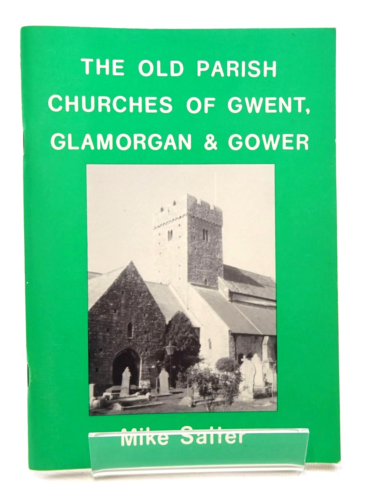 Photo of THE OLD PARISH CHURCHES OF GWENT, GLAMORGAN & GOWER written by Salter, Mike published by Folly Publications (STOCK CODE: 2124612)  for sale by Stella & Rose's Books