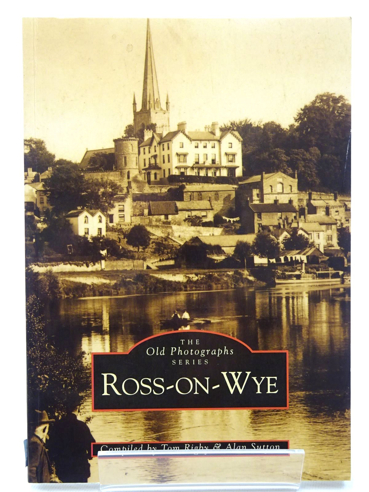 Photo of ROSS-ON-WYE written by Rigby, Tom<br />Sutton, Alan published by The Chalford Publishing Company (STOCK CODE: 2124614)  for sale by Stella & Rose's Books