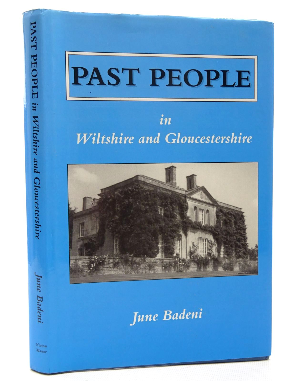 Photo of PAST PEOPLE IN WILTSHIRE AND GLOUCESTERSHIRE written by Badeni, June published by June Badeni (STOCK CODE: 2124615)  for sale by Stella & Rose's Books