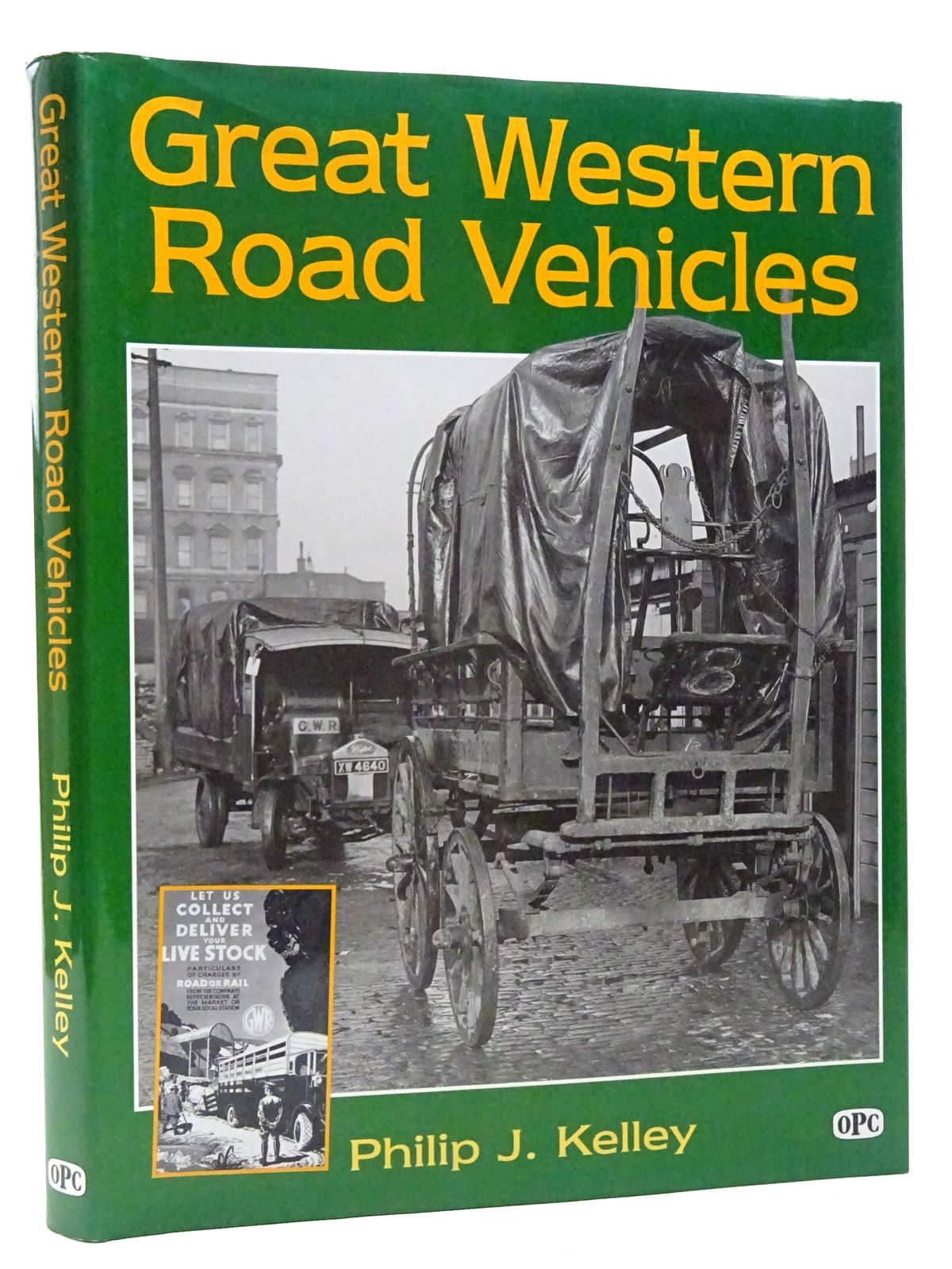 Photo of GREAT WESTERN ROAD VEHICLES written by Kelley, Philip J. published by Oxford Publishing (STOCK CODE: 2124687)  for sale by Stella & Rose's Books
