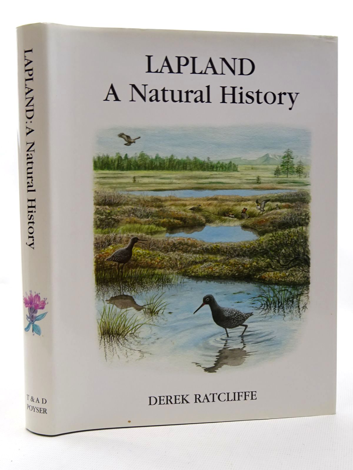 Photo of LAPLAND A NATURAL HISTORY written by Ratcliffe, Derek illustrated by Unwin, Mike published by T. & A.D. Poyser (STOCK CODE: 2124709)  for sale by Stella & Rose's Books