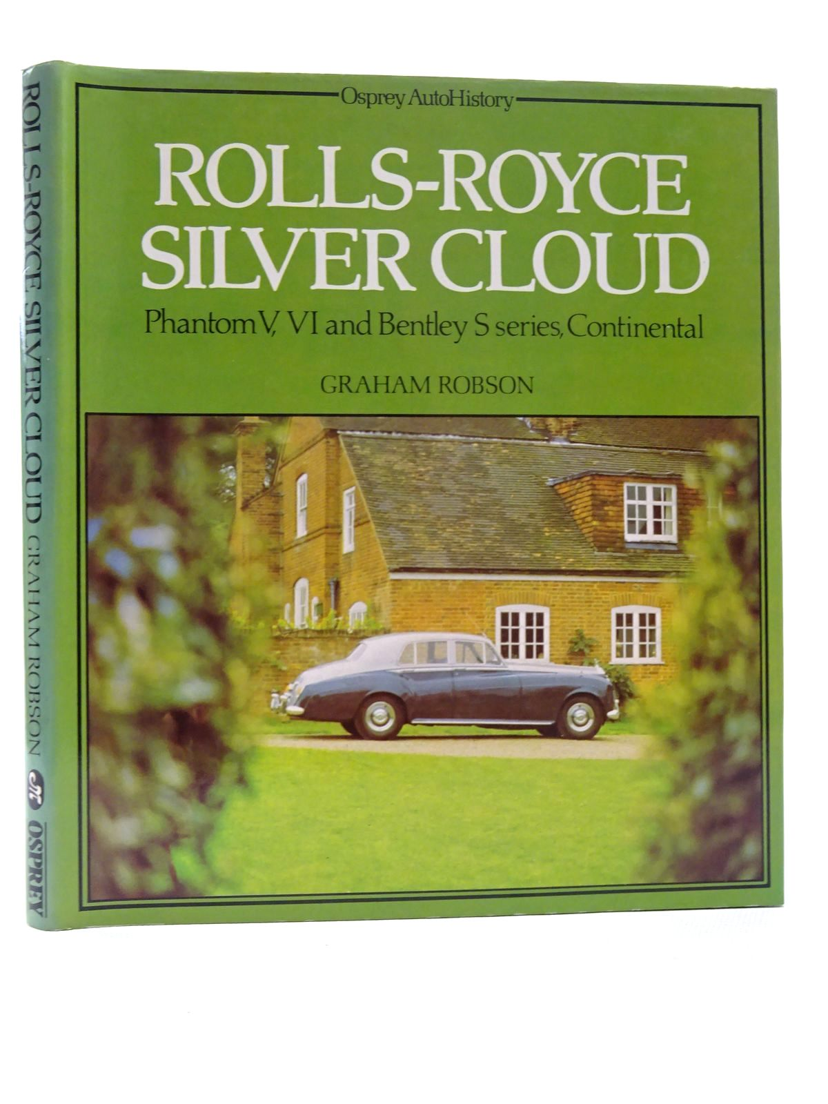 Photo of ROLLS-ROYCE SILVER CLOUD PHANTOM V, VI AND BENTLEY S SERIES, CONTINENTAL written by Robson, Graham published by Osprey Publishing (STOCK CODE: 2124721)  for sale by Stella & Rose's Books