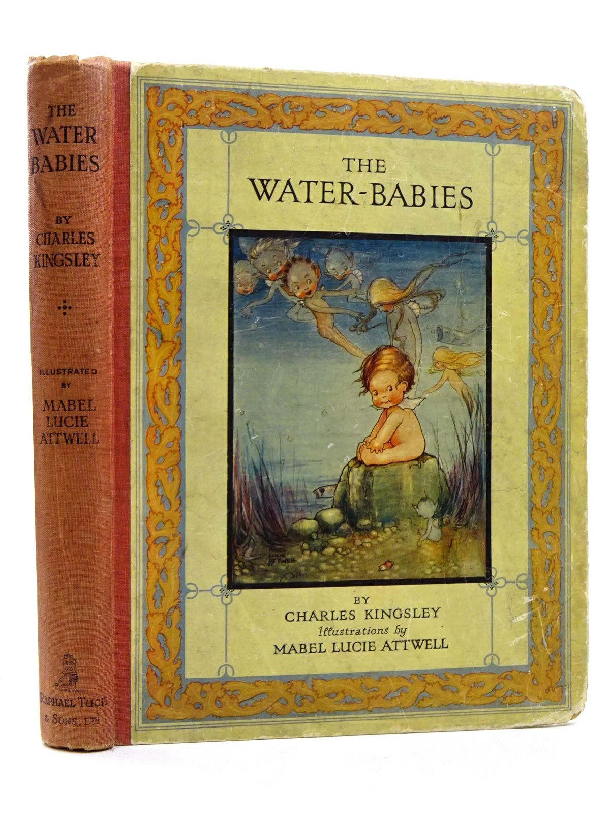 Photo of THE WATER BABIES written by Kingsley, Charles illustrated by Attwell, Mabel Lucie published by Raphael Tuck & Sons Ltd. (STOCK CODE: 2124734)  for sale by Stella & Rose's Books