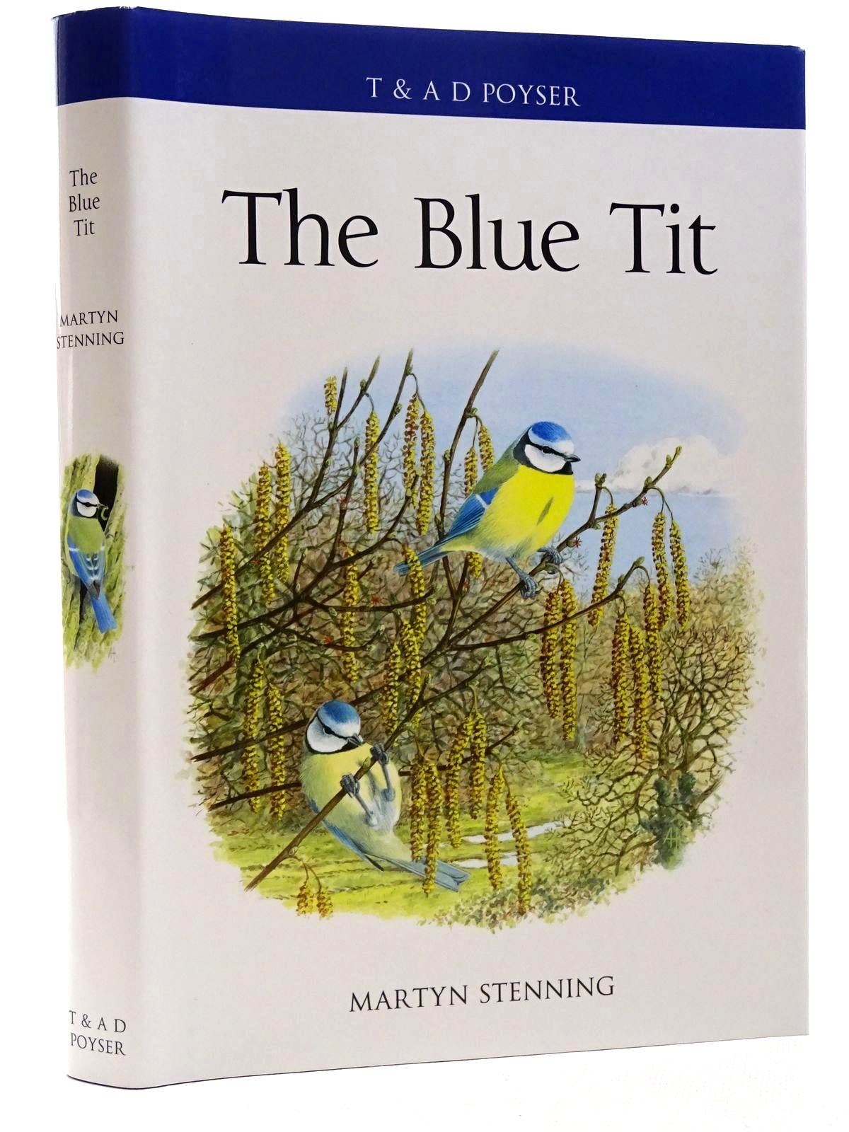 Photo of THE BLUE TIT written by Stenning, Martyn published by T. & A.D. Poyser (STOCK CODE: 2124772)  for sale by Stella & Rose's Books
