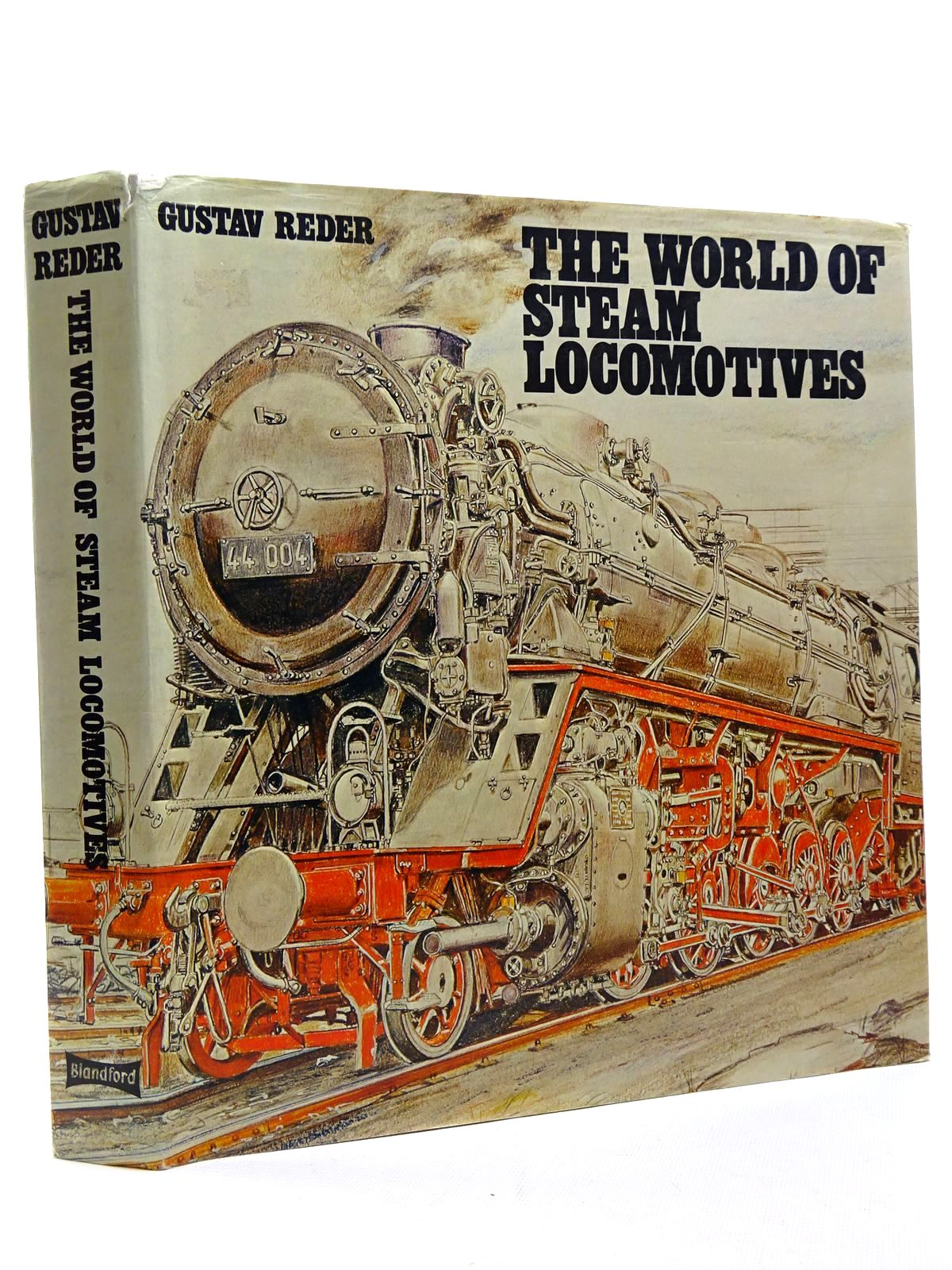 Photo of THE WORLD OF STEAM LOCOMOTIVES written by Reder, Gustav published by Blandford Press (STOCK CODE: 2124784)  for sale by Stella & Rose's Books