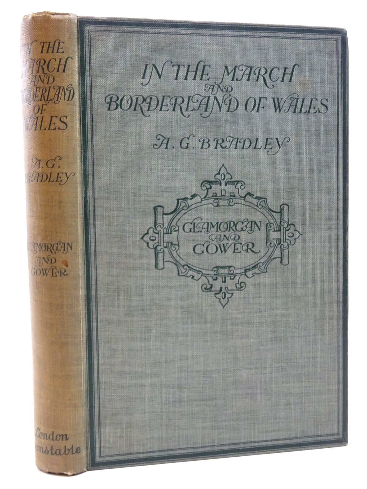 Photo of IN THE MARCH AND BORDERLAND OF WALES written by Bradley, A.G. illustrated by Meredith, W.M. published by Constable and Company Ltd. (STOCK CODE: 2124797)  for sale by Stella & Rose's Books