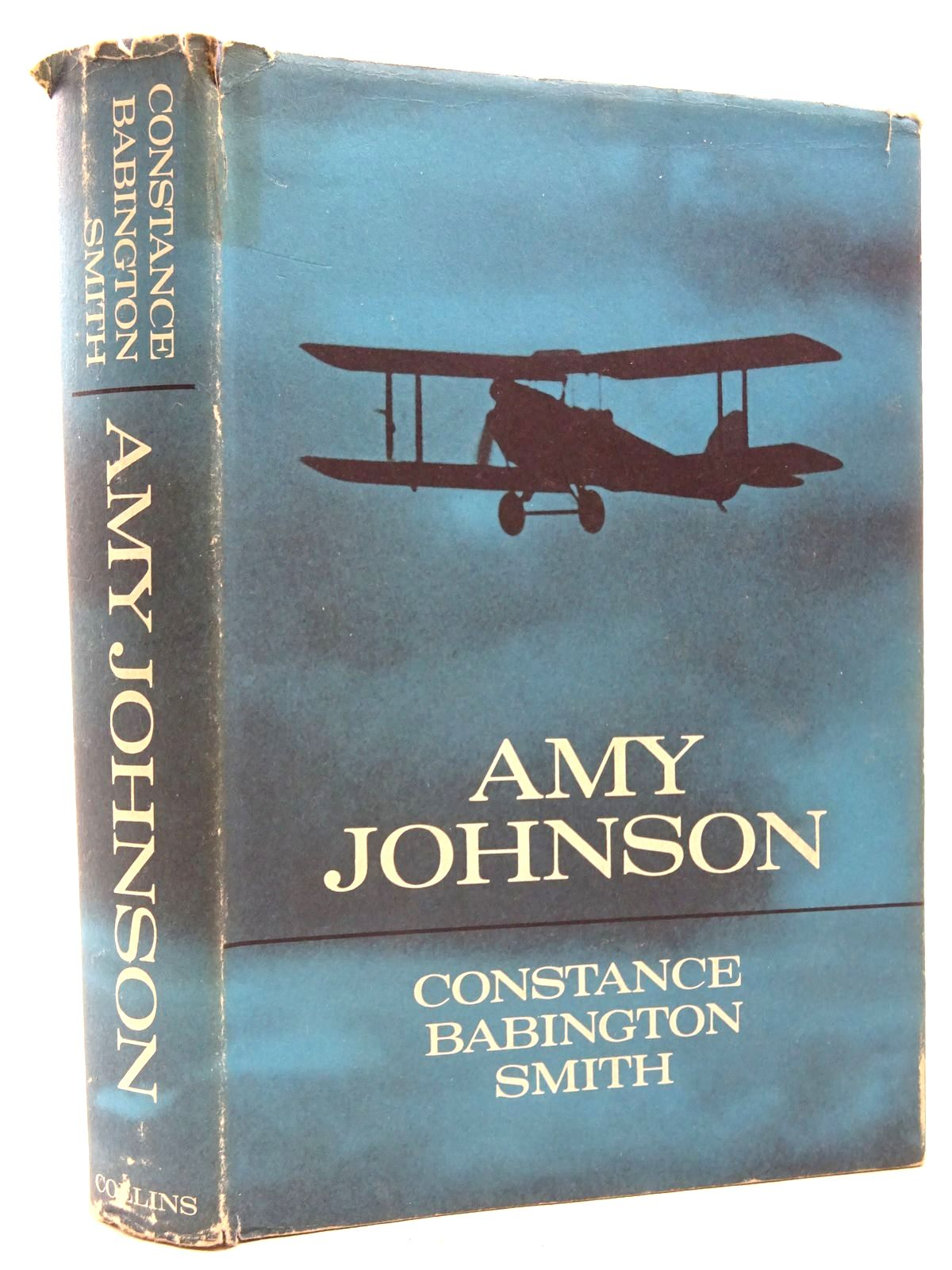 Photo of AMY JOHNSON written by Smith, Constance Babington published by Collins (STOCK CODE: 2124808)  for sale by Stella & Rose's Books