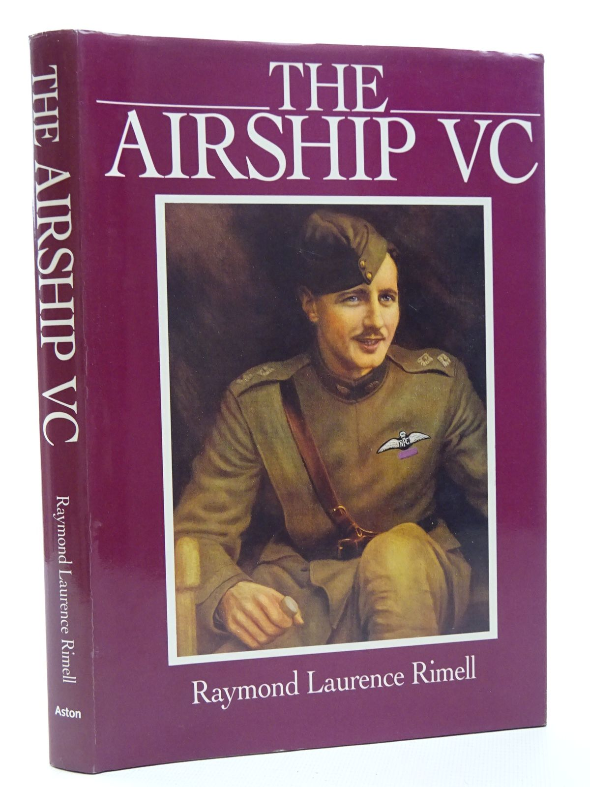 Photo of THE AIRSHIP VC THE LIFE OF CAPTAIN WILLIAM LEEFE ROBINSON written by Rimell, Raymond Laurence published by Aston Publications (STOCK CODE: 2124809)  for sale by Stella & Rose's Books