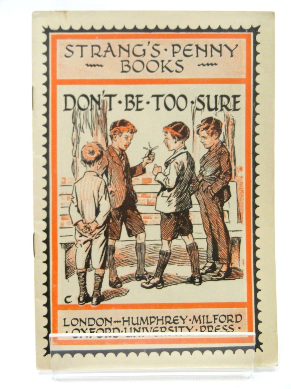 Photo of STRANG'S PENNY BOOKS DON'T BE TOO SURE written by Strang, Herbert published by Humphrey Milford, Oxford University Press (STOCK CODE: 2124879)  for sale by Stella & Rose's Books