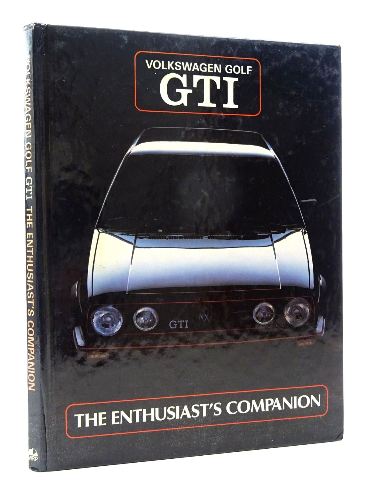 Photo of VOLKSWAGEN GOLF GTI THE ENTHUSIASTS COMPANION written by Hutton, Ray published by Motor Racing Publications Ltd. (STOCK CODE: 2125015)  for sale by Stella & Rose's Books