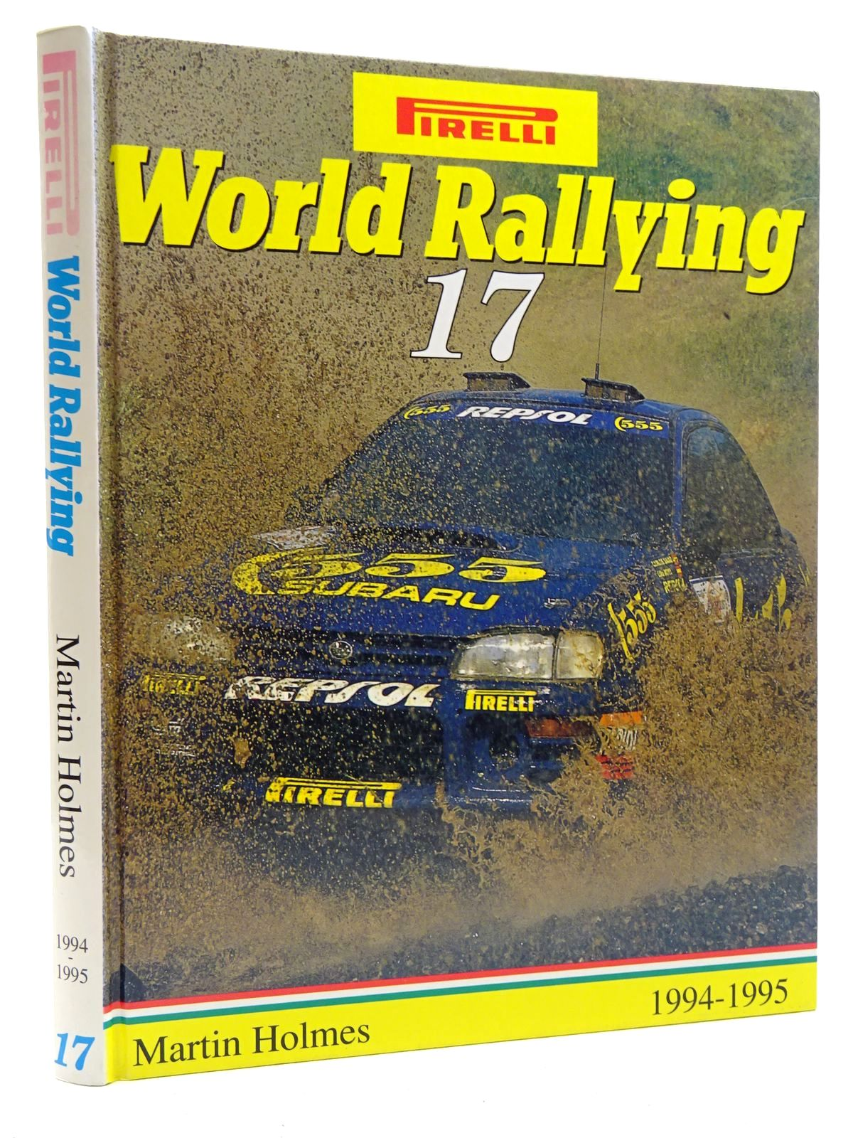 Photo of PIRELLI WORLD RALLYING 17 (1994 - 1995) written by Holmes, Martin published by Martin Holmes Rallying (STOCK CODE: 2125017)  for sale by Stella & Rose's Books