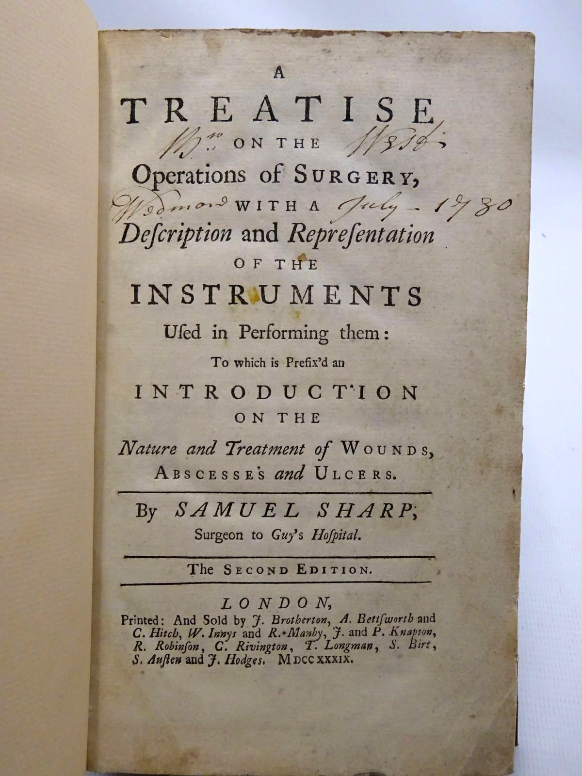 Photo of A TREATISE ON THE OPERATIONS OF SURGERY, WITH A DESCRIPTION AND REPRESENTATION OF THE INSTRUMENTS USED IN PERFORMING THEM written by Sharp, Samuel (STOCK CODE: 2125059)  for sale by Stella & Rose's Books