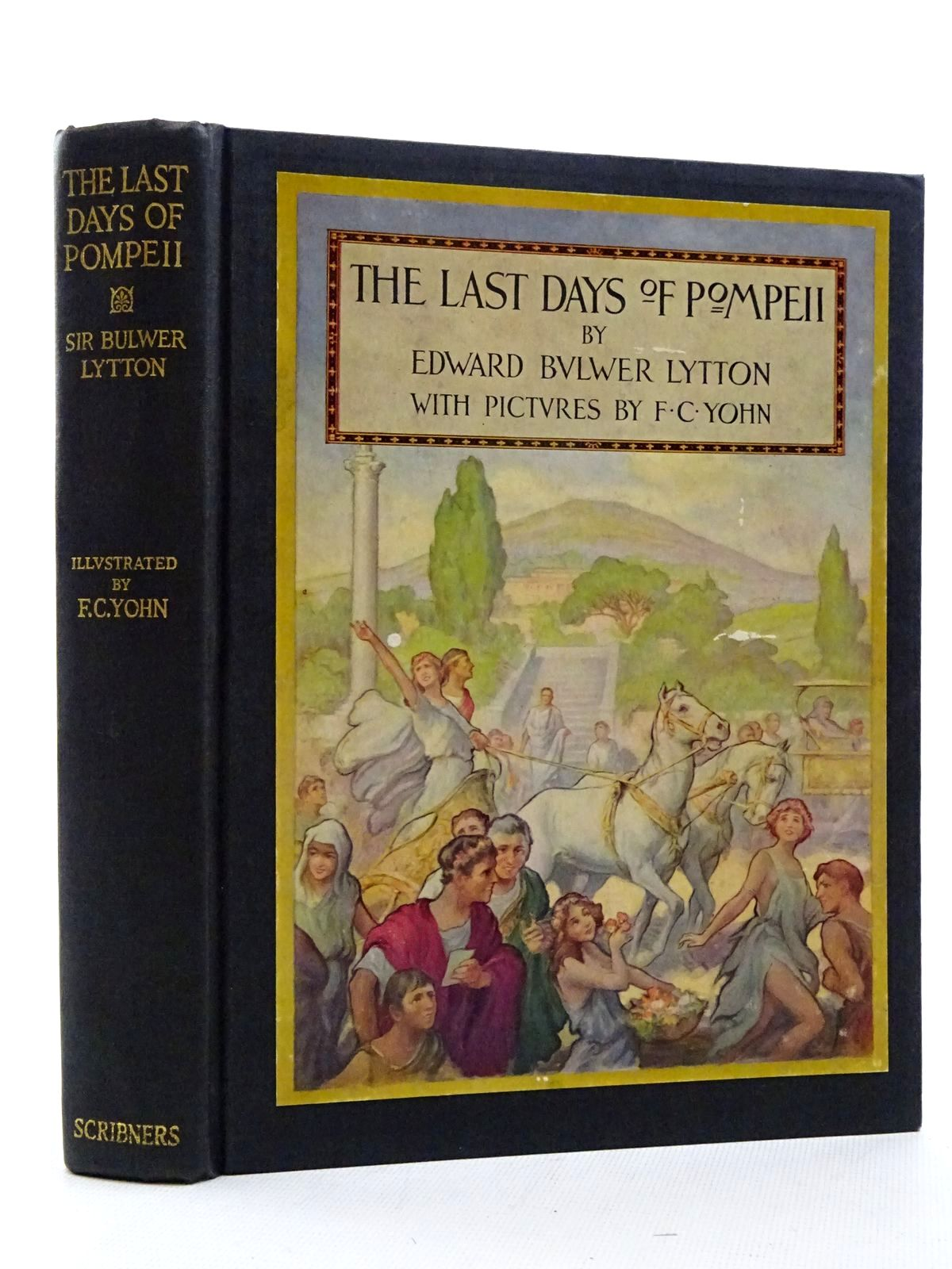 Photo of THE LAST DAYS OF POMPEII written by Bulwer, E. Lytton illustrated by Yohn, F.C. published by Charles Scribner's Sons (STOCK CODE: 2125096)  for sale by Stella & Rose's Books