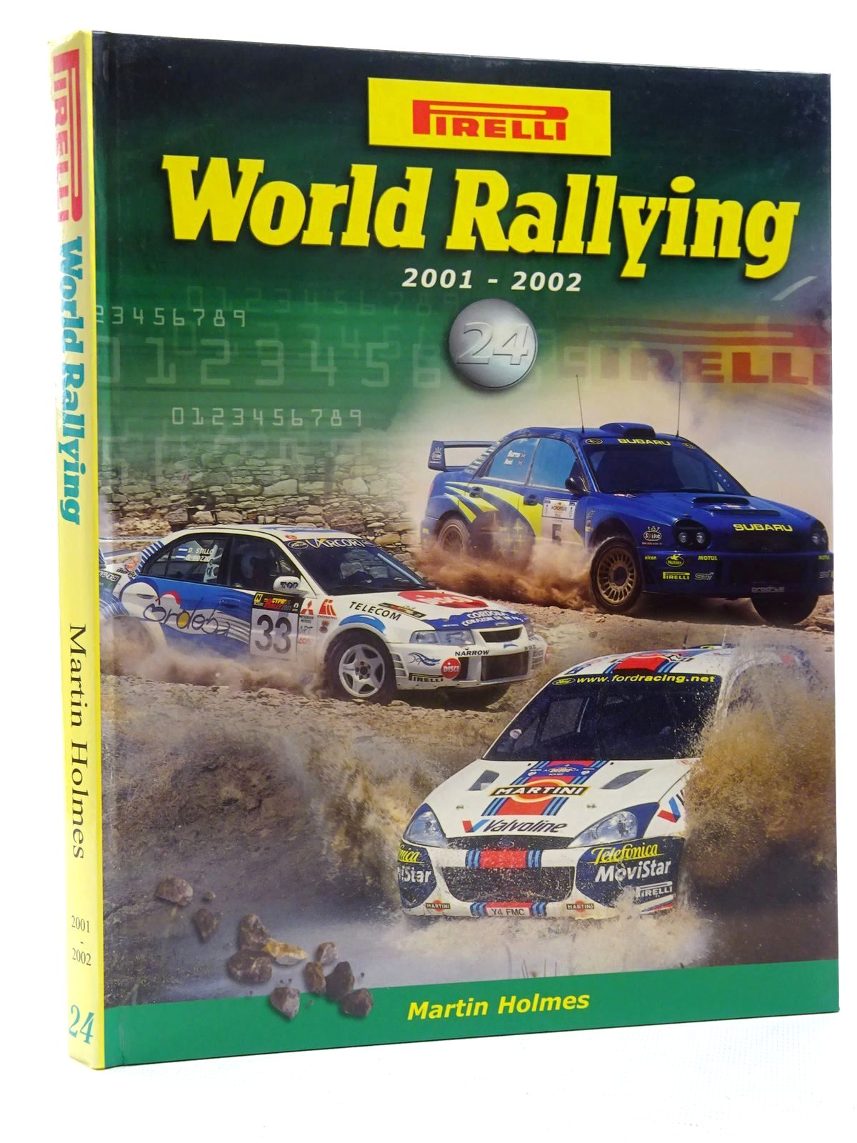 Photo of PIRELLI WORLD RALLYING 24 (2001 - 2002) written by Holmes, Martin published by Martin Holmes Rallying (STOCK CODE: 2125142)  for sale by Stella & Rose's Books