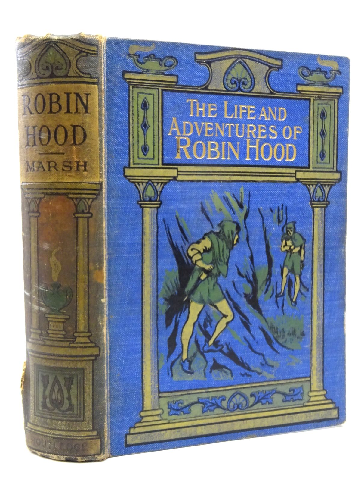 Photo of THE LIFE AND ADVENTURES OF ROBIN HOOD written by Marsh, John B. published by George Routledge and Sons Limited (STOCK CODE: 2125161)  for sale by Stella & Rose's Books
