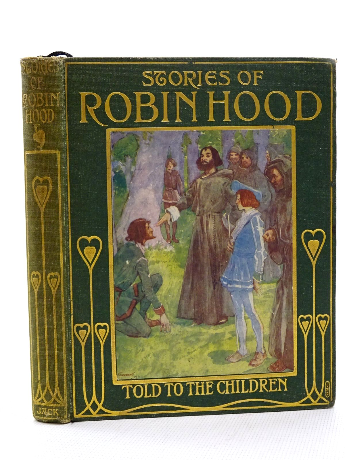 Photo of STORIES OF ROBIN HOOD written by Marshall, H.E. illustrated by Forrest, A.S. published by T.C. & E.C. Jack (STOCK CODE: 2125189)  for sale by Stella & Rose's Books