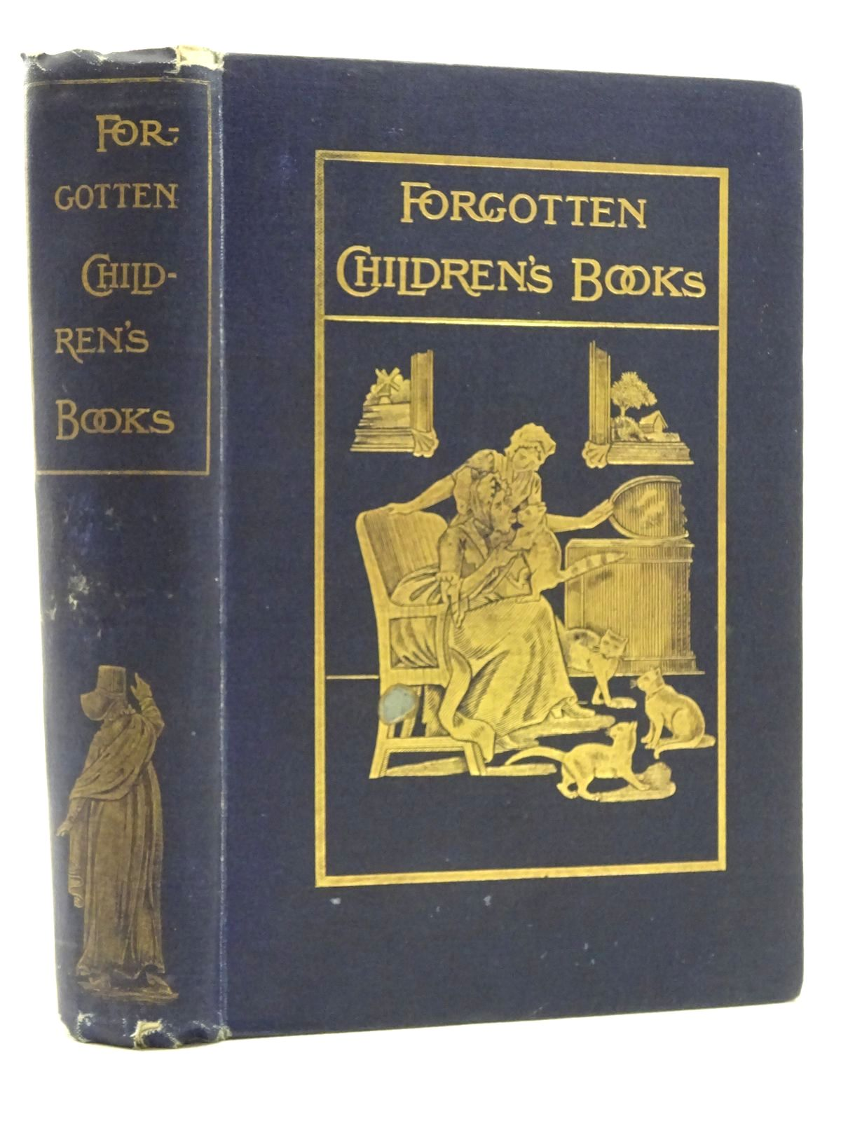 Photo of PAGES AND PICTURES FROM FORGOTTEN CHILDREN'S BOOKS written by Tuer, Andrew W. published by Leadenhall Prefs. Ltd. (STOCK CODE: 2125204)  for sale by Stella & Rose's Books