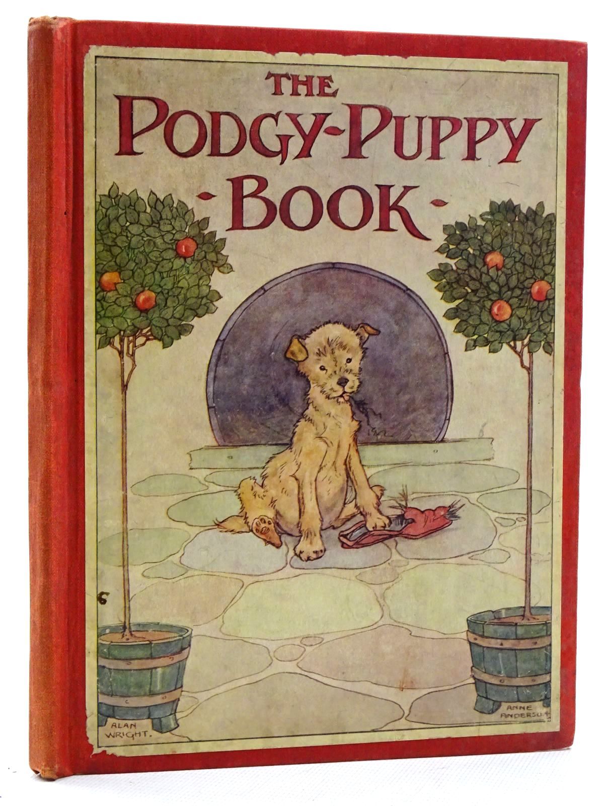 Photo of THE PODGY-PUPPY BOOK written by Dennis, Clara G. illustrated by Wright, Alan<br />Anderson, Anne published by Thomas Nelson & Sons (STOCK CODE: 2125206)  for sale by Stella & Rose's Books