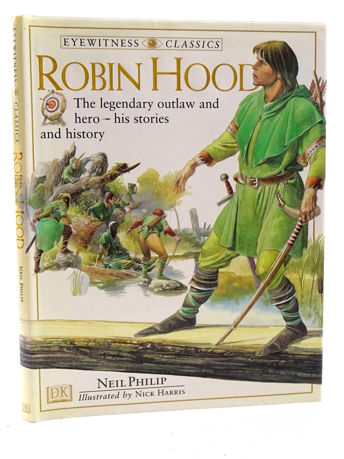 Photo of ROBIN HOOD written by Philip, Neil illustrated by Harris, Nick published by Dorling Kindersley (STOCK CODE: 2125221)  for sale by Stella & Rose's Books