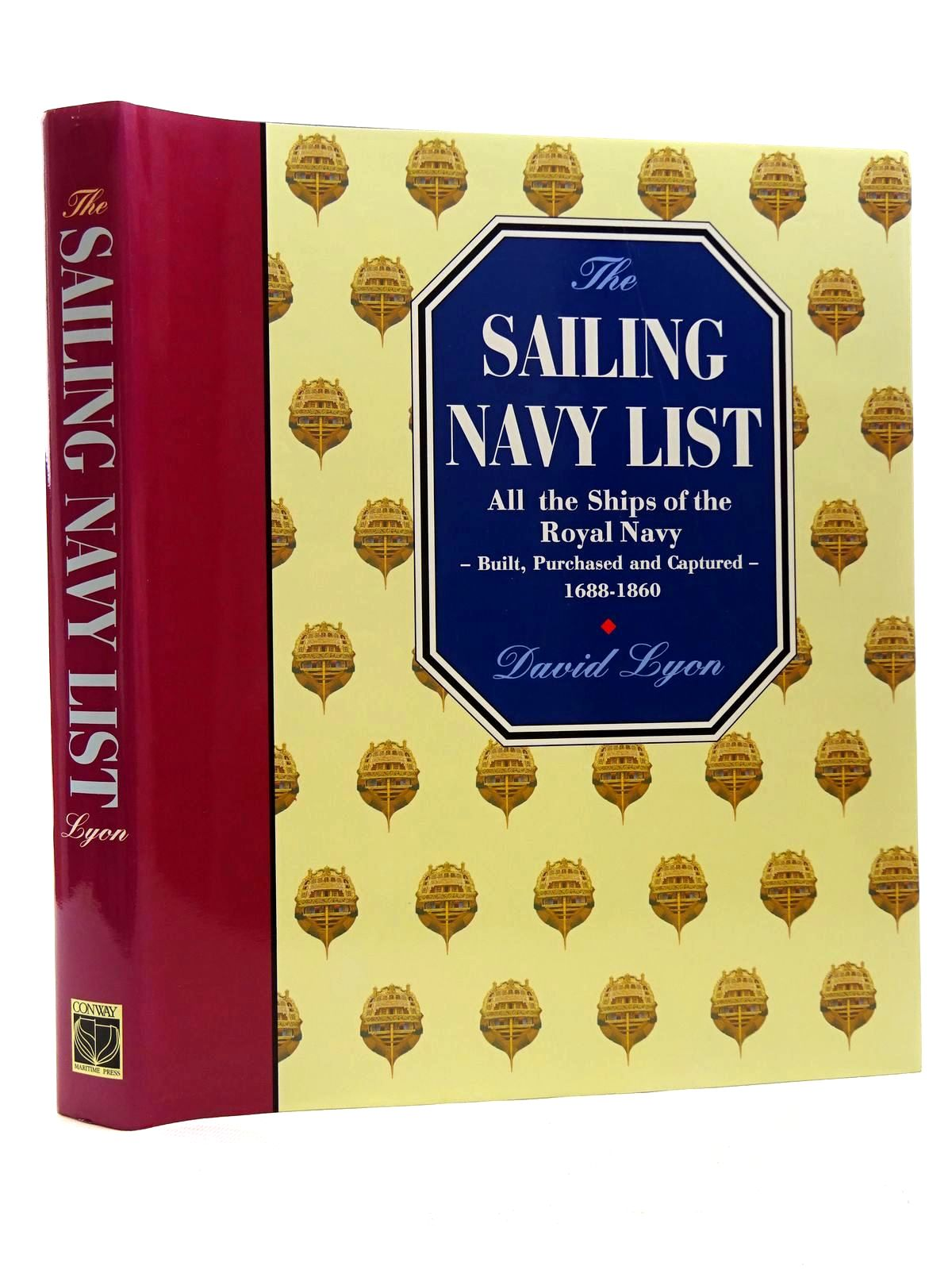 Photo of THE SAILING NAVY LIST: ALL THE SHIPS OF THE ROYAL NAVY - BUILT, PURCHASED AND CAPTURED - 1688-1860 written by Lyon, David published by Conway Maritime Press (STOCK CODE: 2125288)  for sale by Stella & Rose's Books