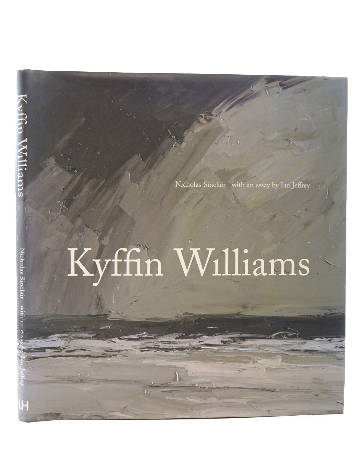 Photo of KYFFIN WILLIAMS written by Sinclair, Nicholas<br />Jeffrey, Ian illustrated by Williams, Kyffin published by Lund Humphries (STOCK CODE: 2125291)  for sale by Stella & Rose's Books