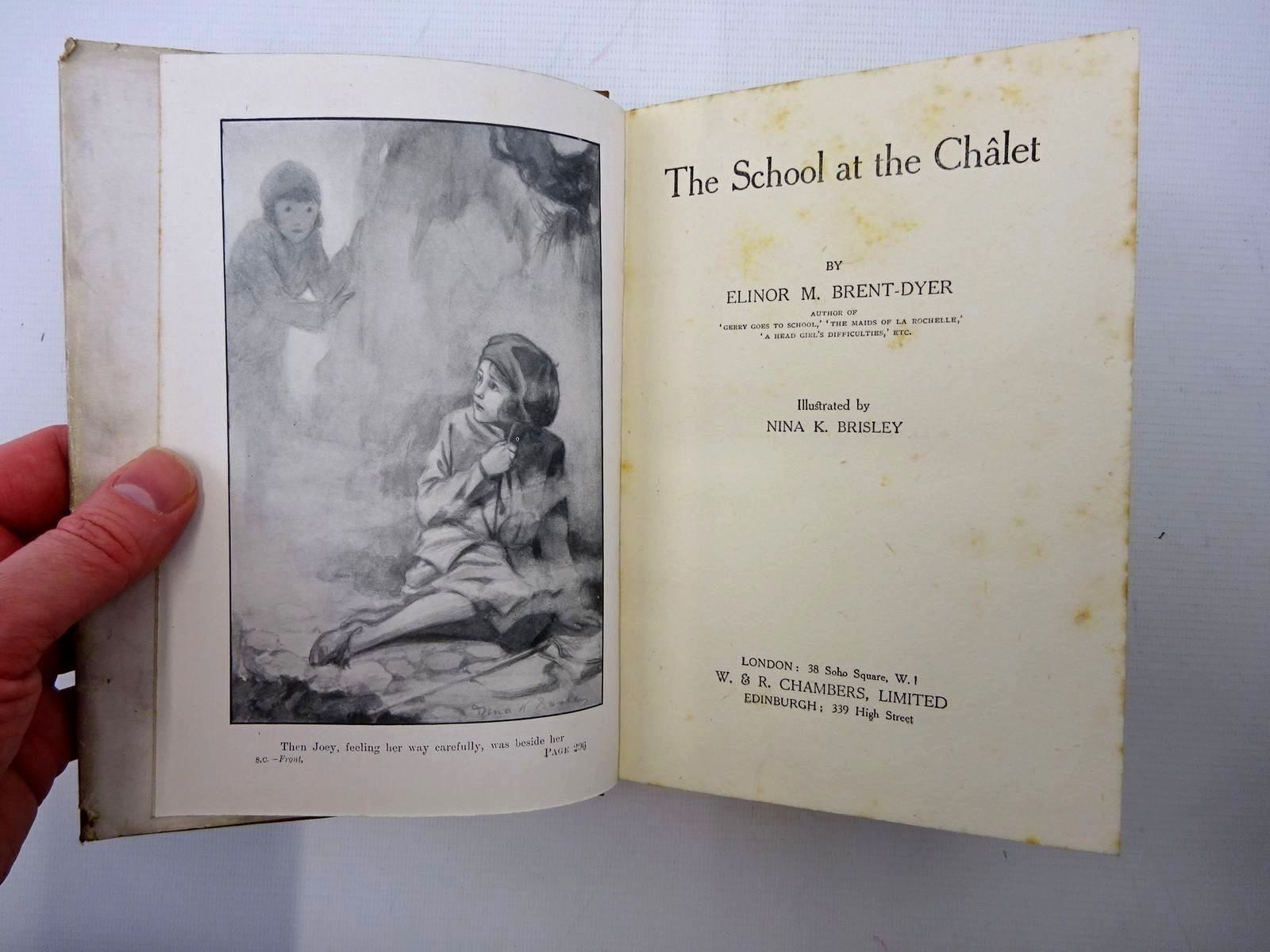 Photo of THE SCHOOL AT THE CHALET written by Brent-Dyer, Elinor M. illustrated by Brisley, Nina K. published by W. & R. Chambers Limited (STOCK CODE: 2125313)  for sale by Stella & Rose's Books