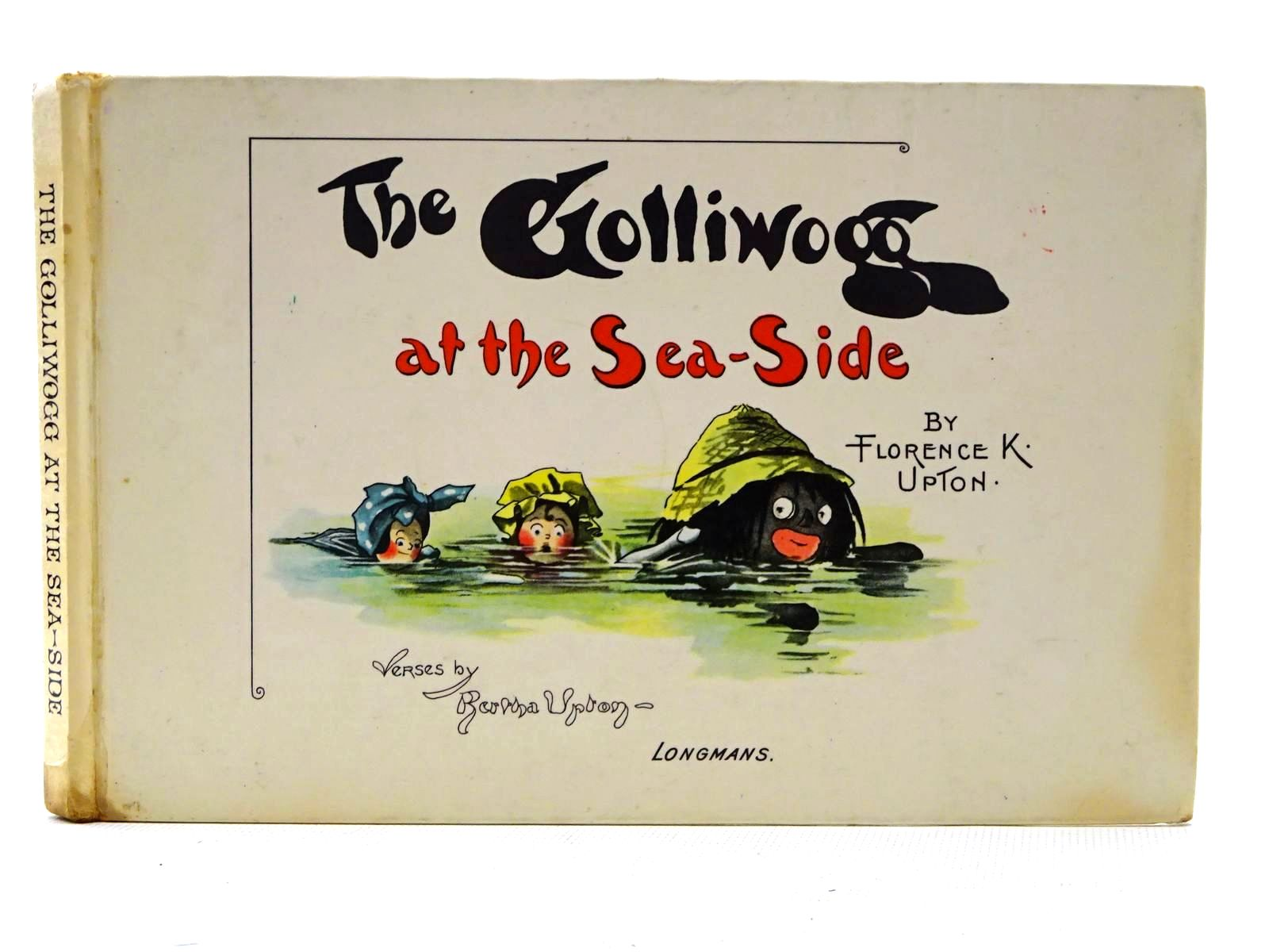 Photo of THE GOLLIWOGG AT THE SEA-SIDE written by Upton, Bertha illustrated by Upton, Florence published by Longmans (STOCK CODE: 2125317)  for sale by Stella & Rose's Books