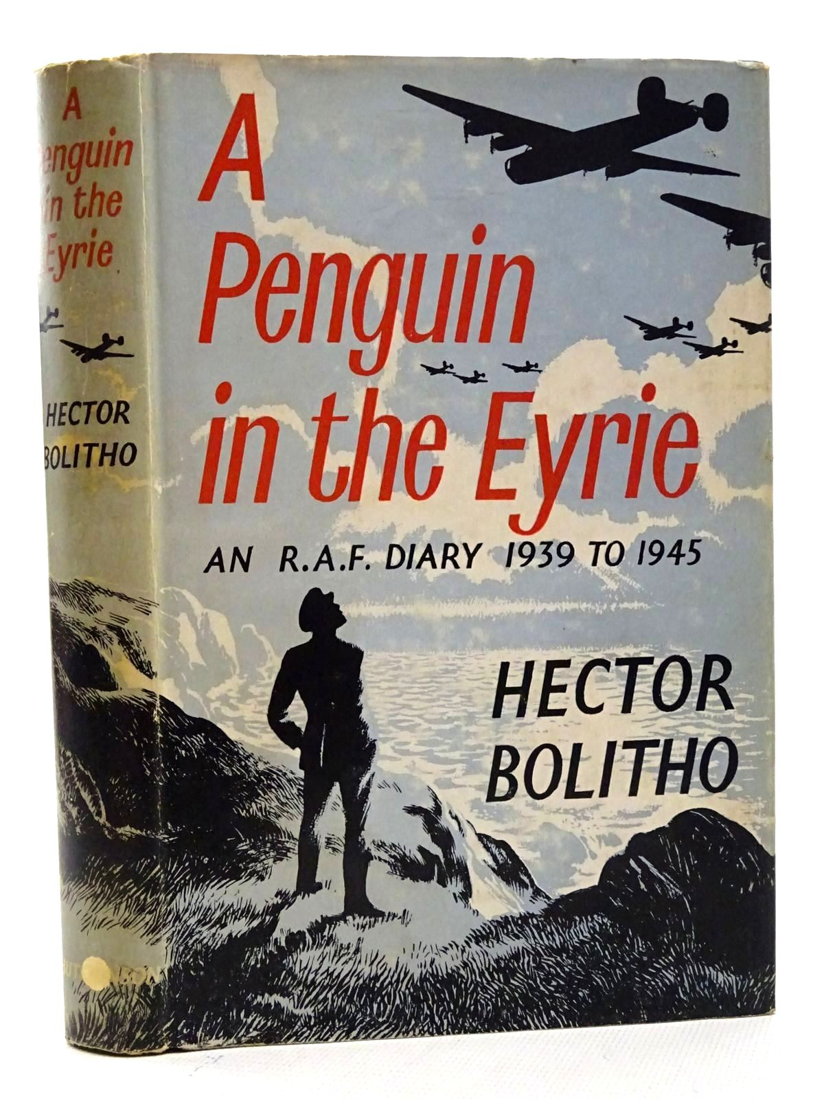 Photo of A PENGUIN IN THE EYRIE AN R.A.F. DIARY, 1939-1945 written by Bolitho, Hector published by Hutchinson (STOCK CODE: 2125341)  for sale by Stella & Rose's Books
