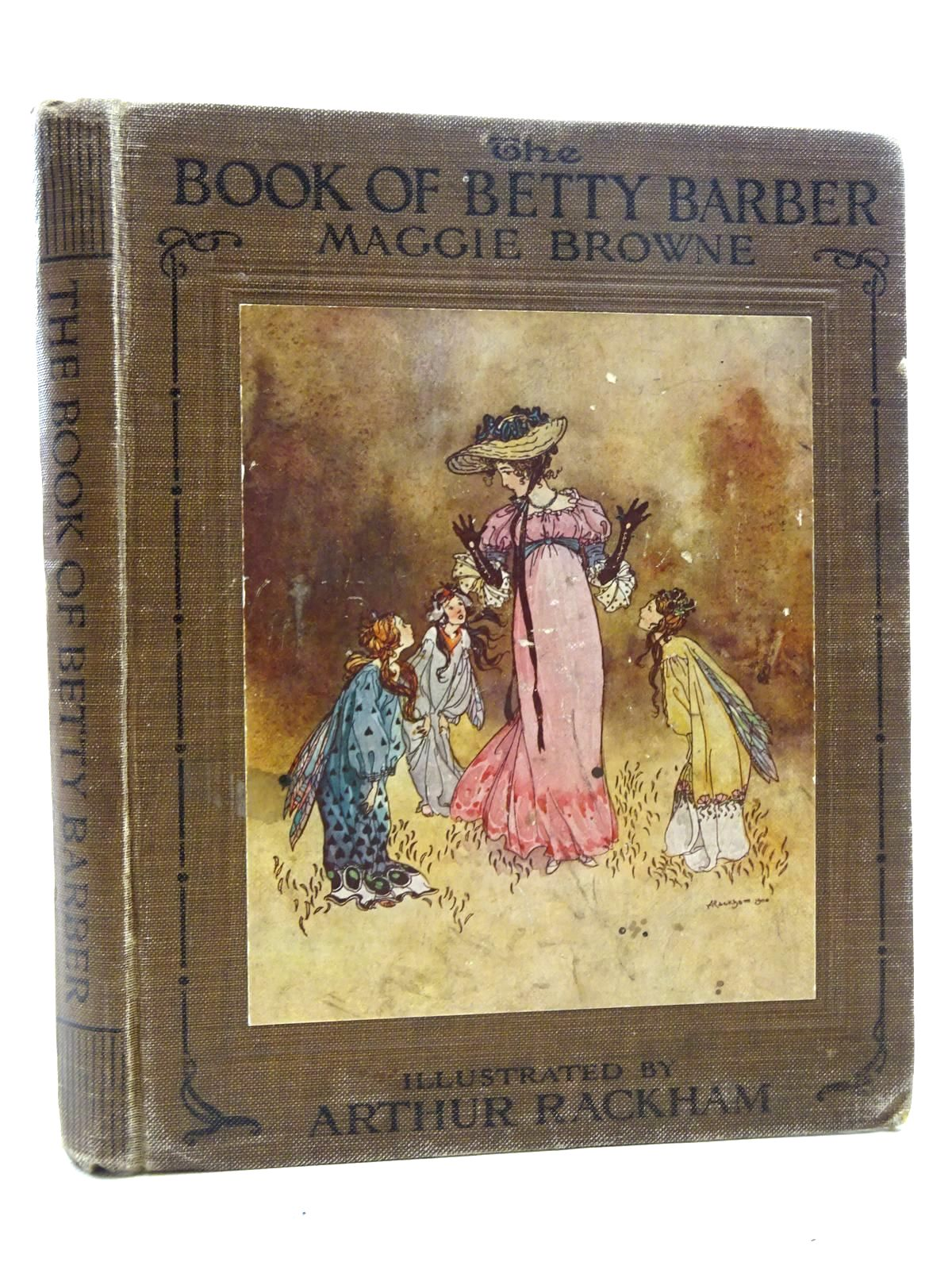 Photo of THE BOOK OF BETTY BARBER written by Browne, Maggie illustrated by Rackham, Arthur<br />Rountree, Harry published by Duckworth & Co. (STOCK CODE: 2125348)  for sale by Stella & Rose's Books