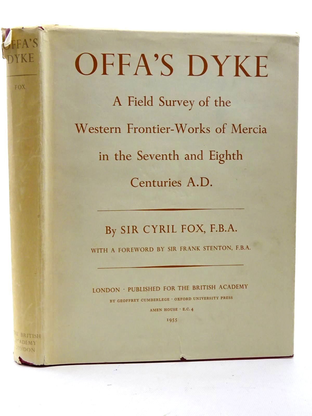 Photo of OFFA'S DYKE A FIELD SURVEY OF THE WESTERN FRONTIER-WORKS OF MERCIA IN THE SEVENTH AND EIGHTH CENTURIES A.D. written by Fox, Cyril published by Oxford University Press (STOCK CODE: 2125355)  for sale by Stella & Rose's Books