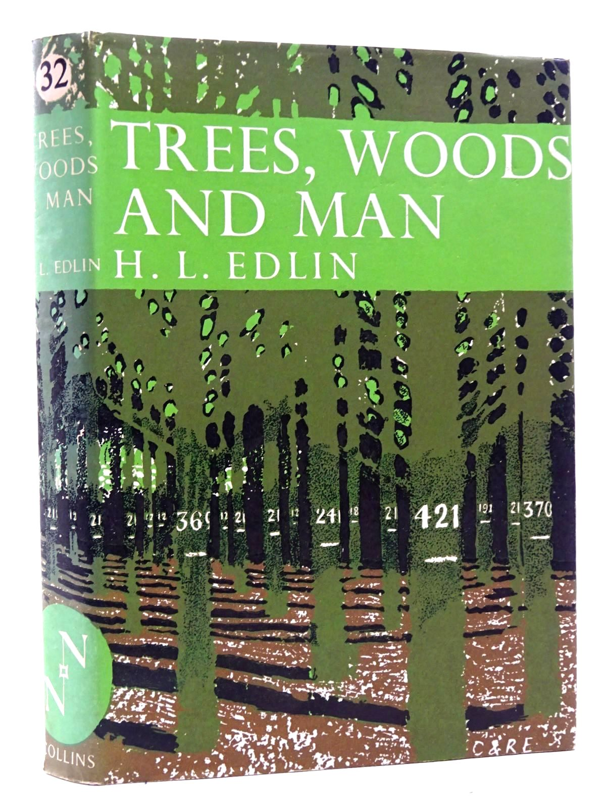 Photo of TREES WOODS AND MAN (NN 32) written by Edlin, Herbert L. published by Collins (STOCK CODE: 2125397)  for sale by Stella & Rose's Books