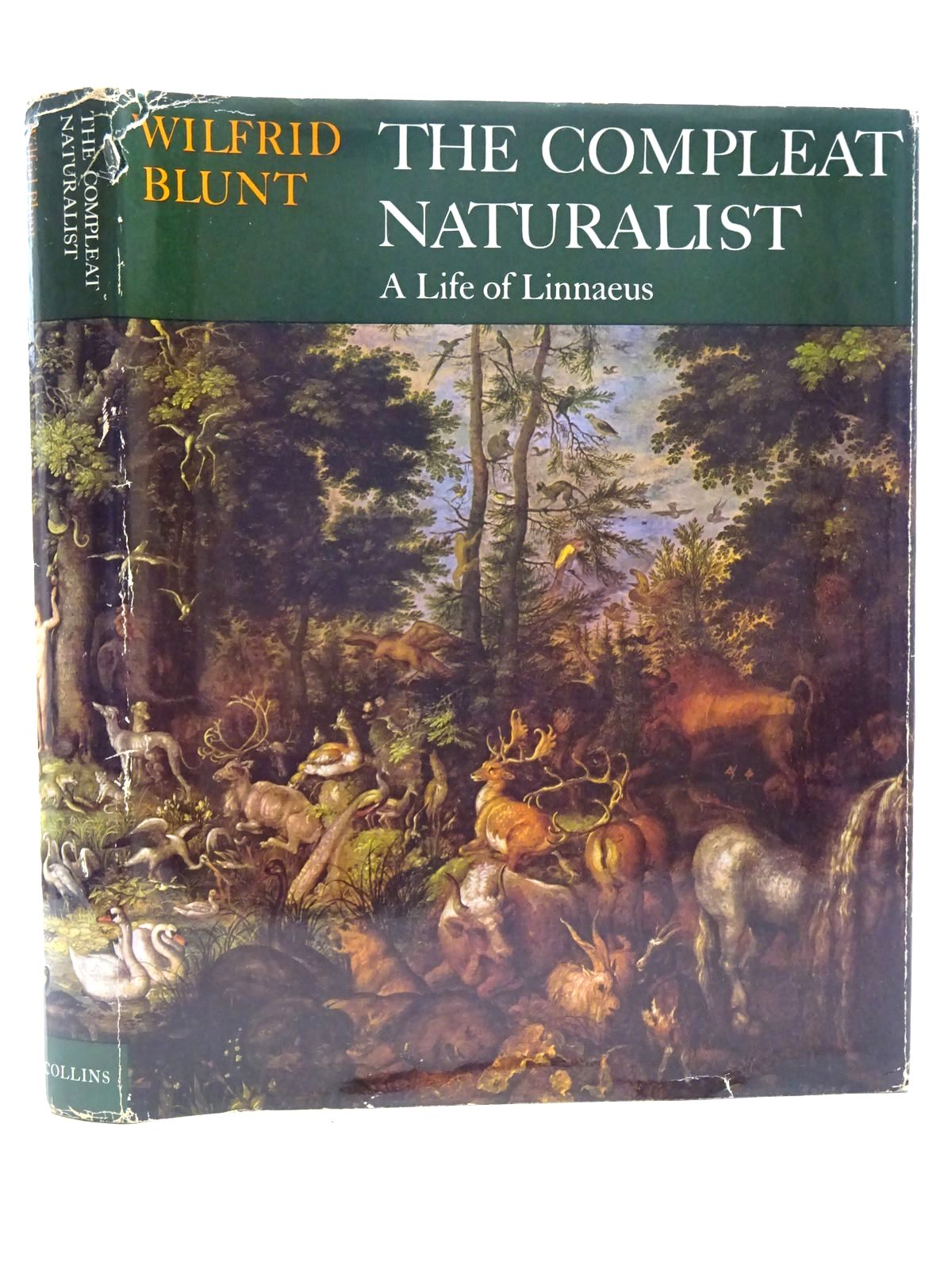 Photo of THE COMPLEAT NATURALIST A LIFE OF LINNAEUS written by Blunt, Wilfrid published by Collins (STOCK CODE: 2125410)  for sale by Stella & Rose's Books