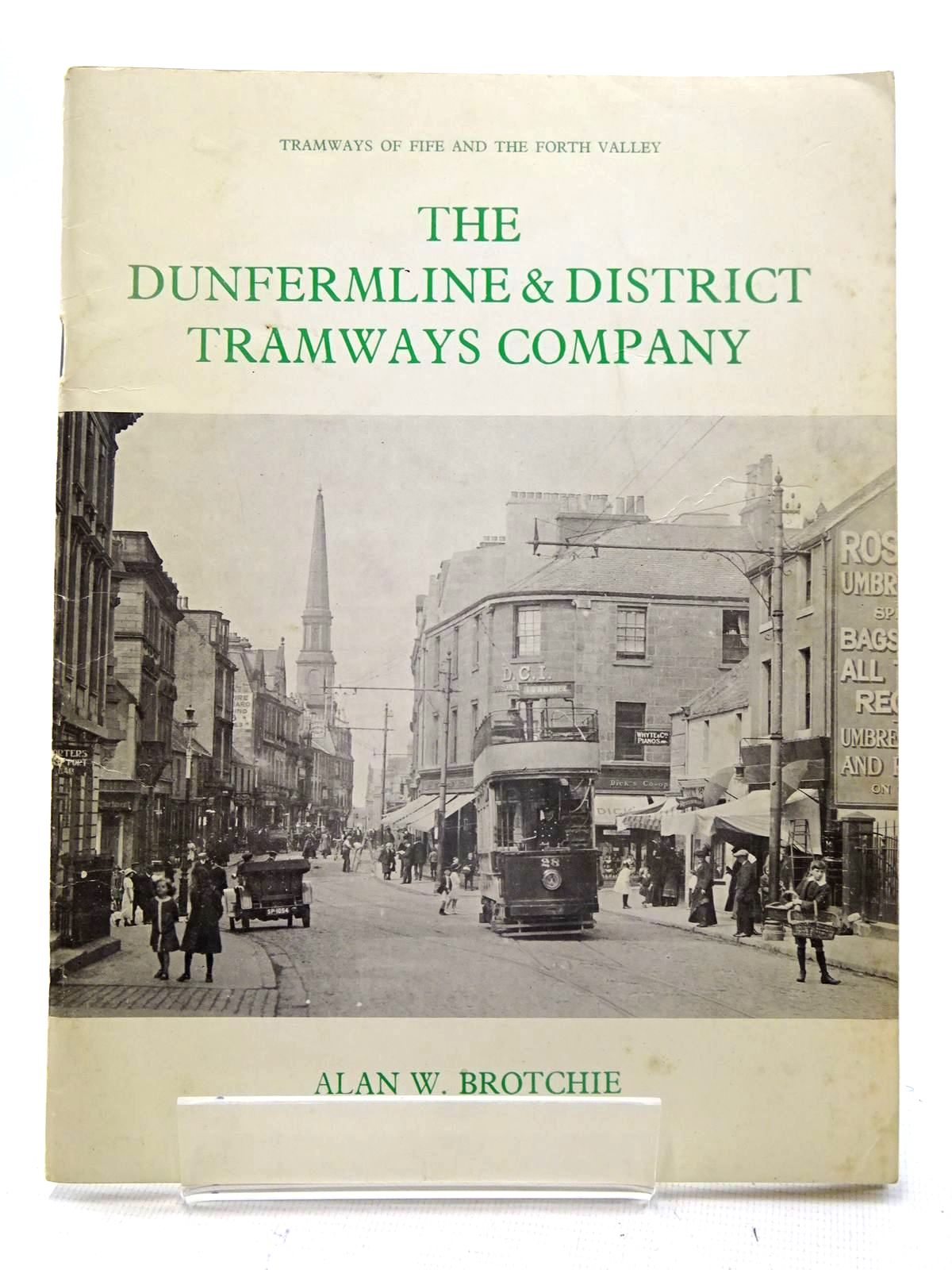 Photo of THE DUNFERMLINE & DISTRICT TRAMWAYS COMPANY written by Brotchie, Alan W. published by The N.B. Traction Group (STOCK CODE: 2125509)  for sale by Stella & Rose's Books