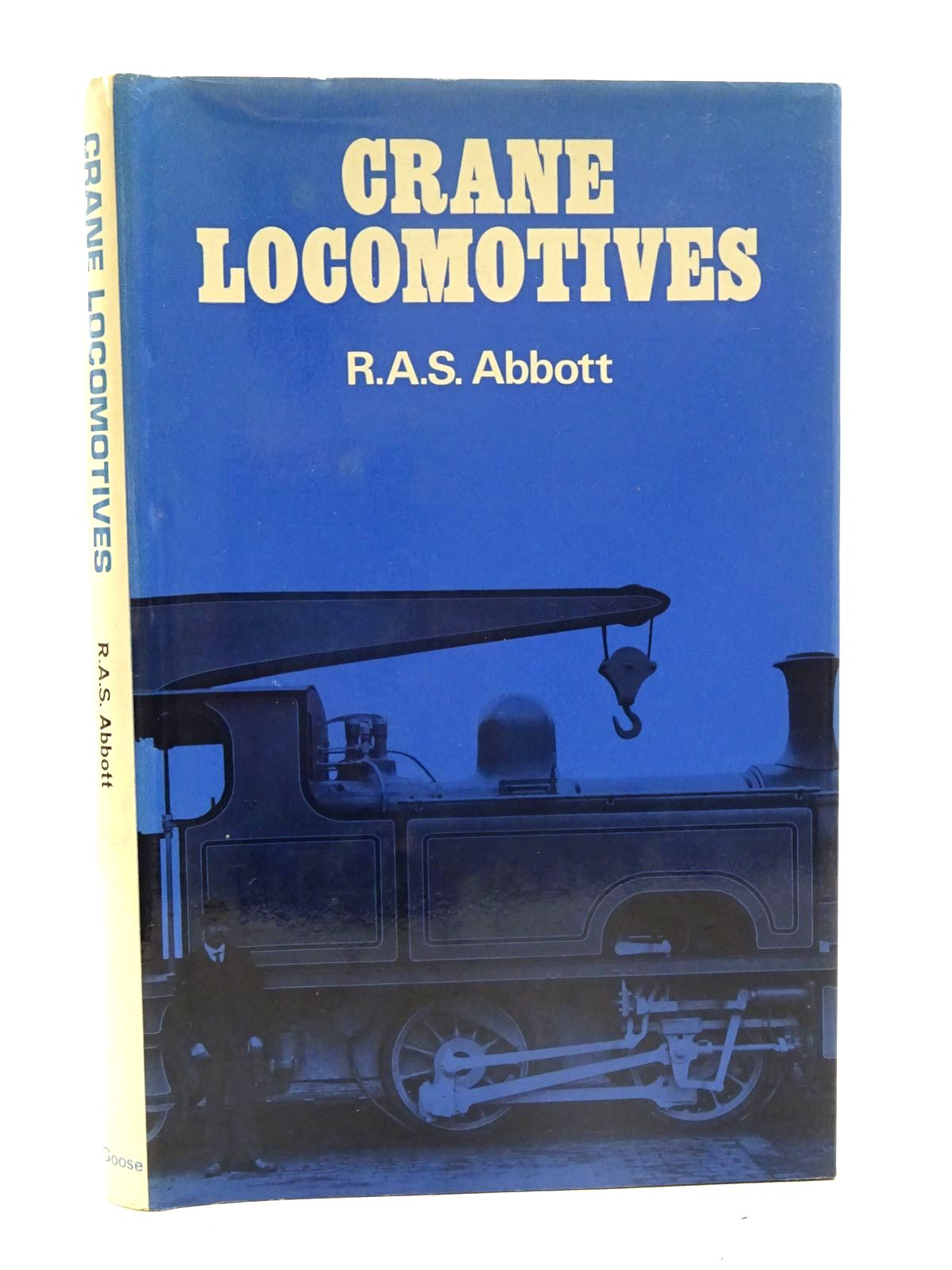 Photo of CRANE LOCOMOTIVES written by Abbott, Rowland A.S. published by Goose and Son (STOCK CODE: 2125518)  for sale by Stella & Rose's Books