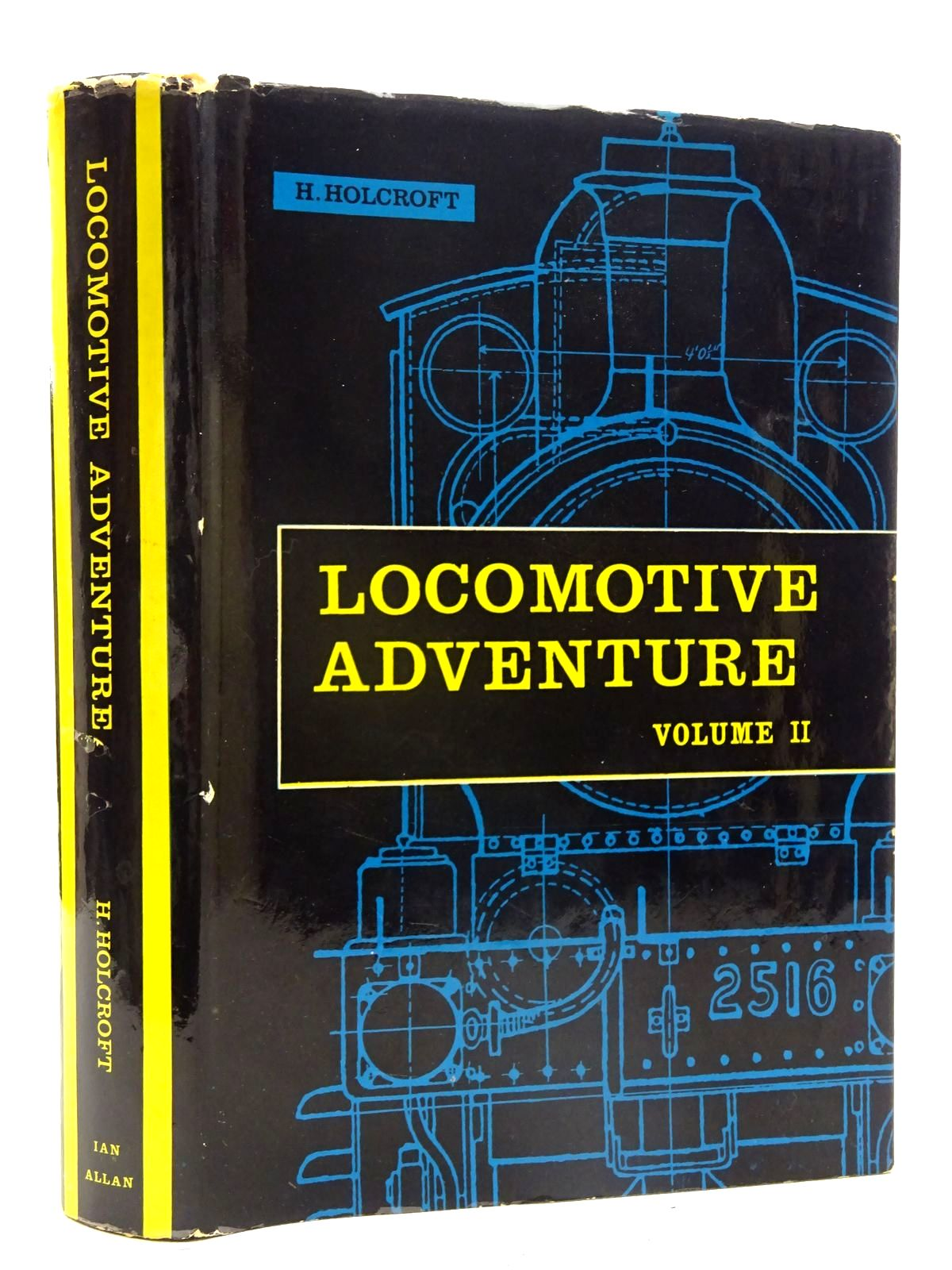 Photo of LOCOMOTIVE ADVENTURE VOLUME II RUNNING EXPERIENCES written by Holcroft, H. published by Ian Allan (STOCK CODE: 2125522)  for sale by Stella & Rose's Books