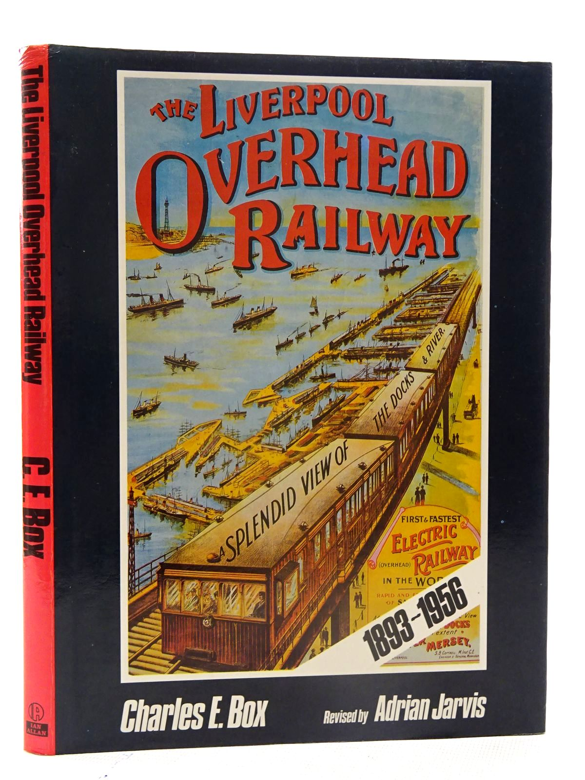 Photo of THE LIVERPOOL OVERHEAD RAILWAY written by Box, Charles E.<br />Jarvis, Adrian published by Ian Allan Ltd. (STOCK CODE: 2125523)  for sale by Stella & Rose's Books
