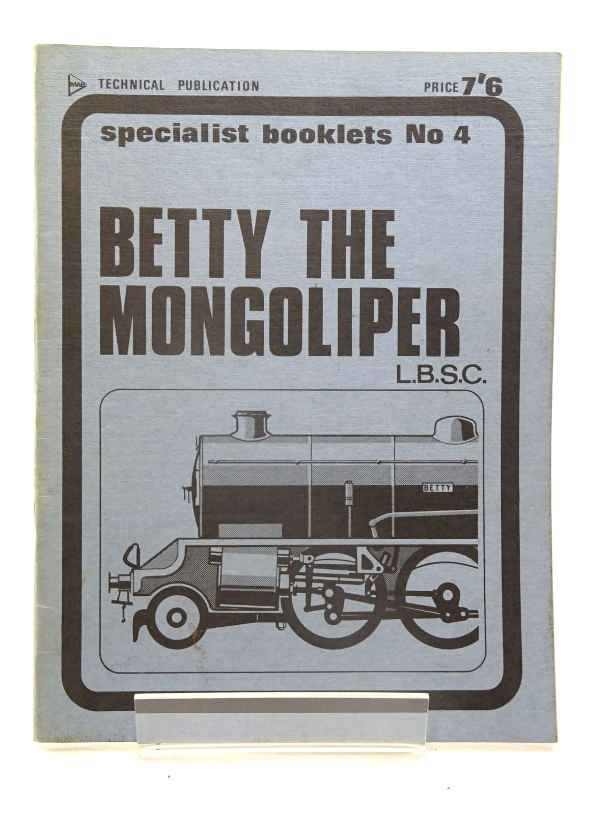 Photo of BETTY THE MONGOLIPER written by L.B.S.C., published by Model & Allied Publications (STOCK CODE: 2125526)  for sale by Stella & Rose's Books