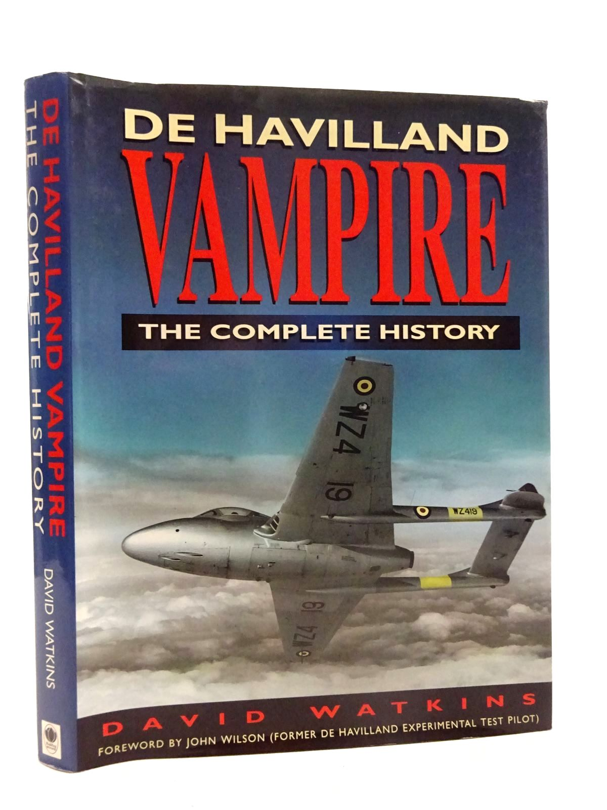 Photo of DE HAVILLAND VAMPIRE THE COMPLETE HISTORY written by Watkins, David published by Budding Books (STOCK CODE: 2125546)  for sale by Stella & Rose's Books