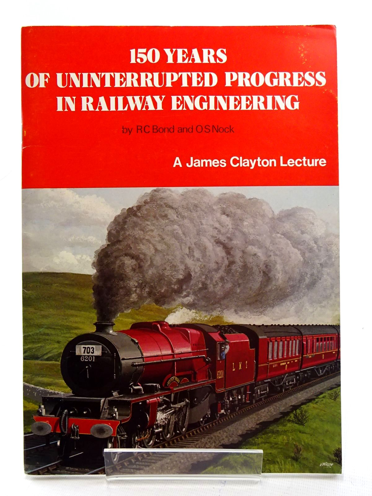 Photo of 150 YEARS OF UNINTERRUPTED PROGRESS IN RAILWAY ENGINEERING written by Bond, R.C.<br />Nock, O.S. published by Mechanical Engineering Publications Limited (STOCK CODE: 2125554)  for sale by Stella & Rose's Books