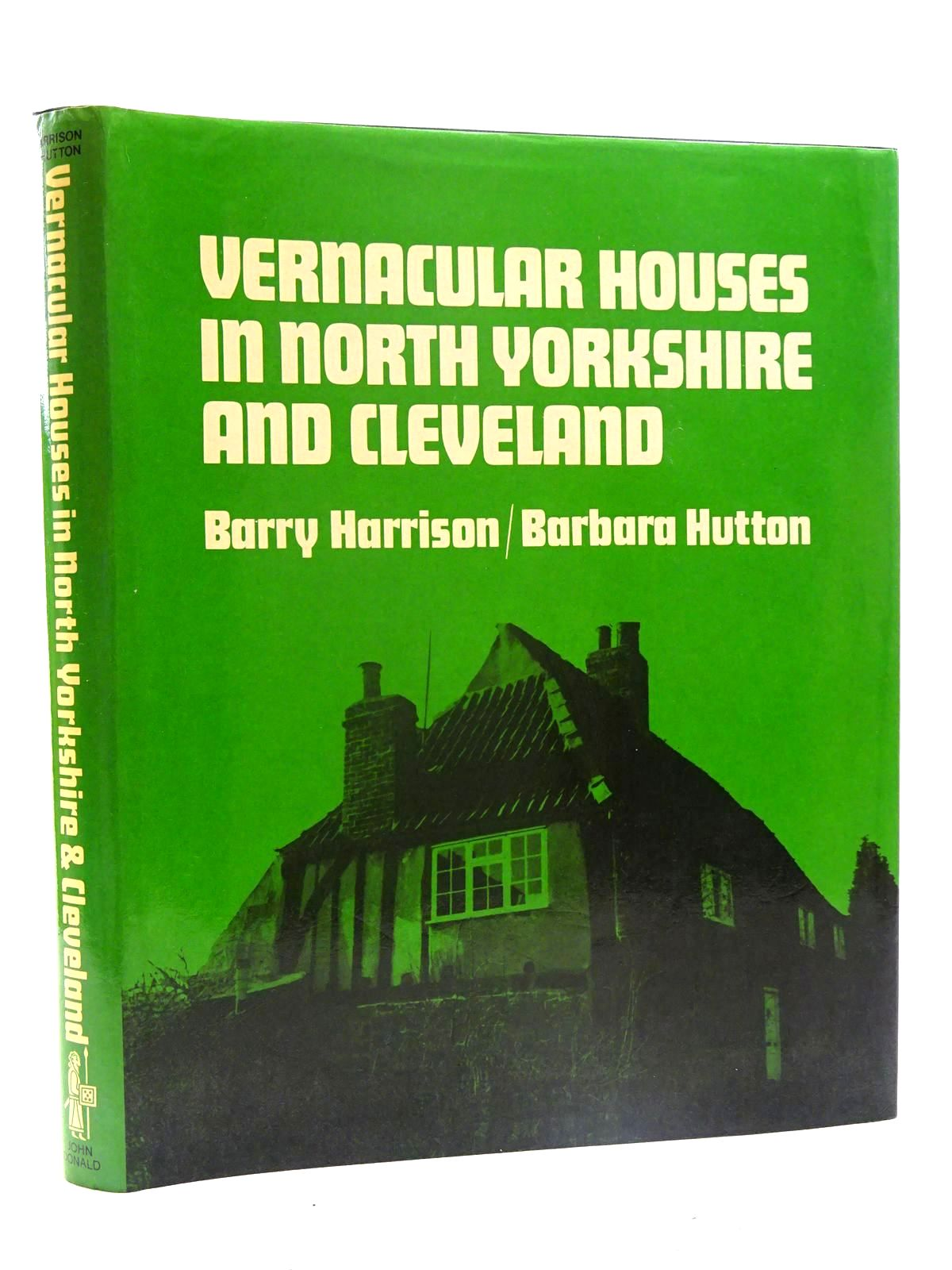 Photo of VERNACULAR HOUSES IN NORTH YORKSHIRE AND CLEVELAND written by Harrison, Barry<br />Hutton, Barbara illustrated by Krueger, Joyce published by John Donald Publishers Ltd. (STOCK CODE: 2125560)  for sale by Stella & Rose's Books